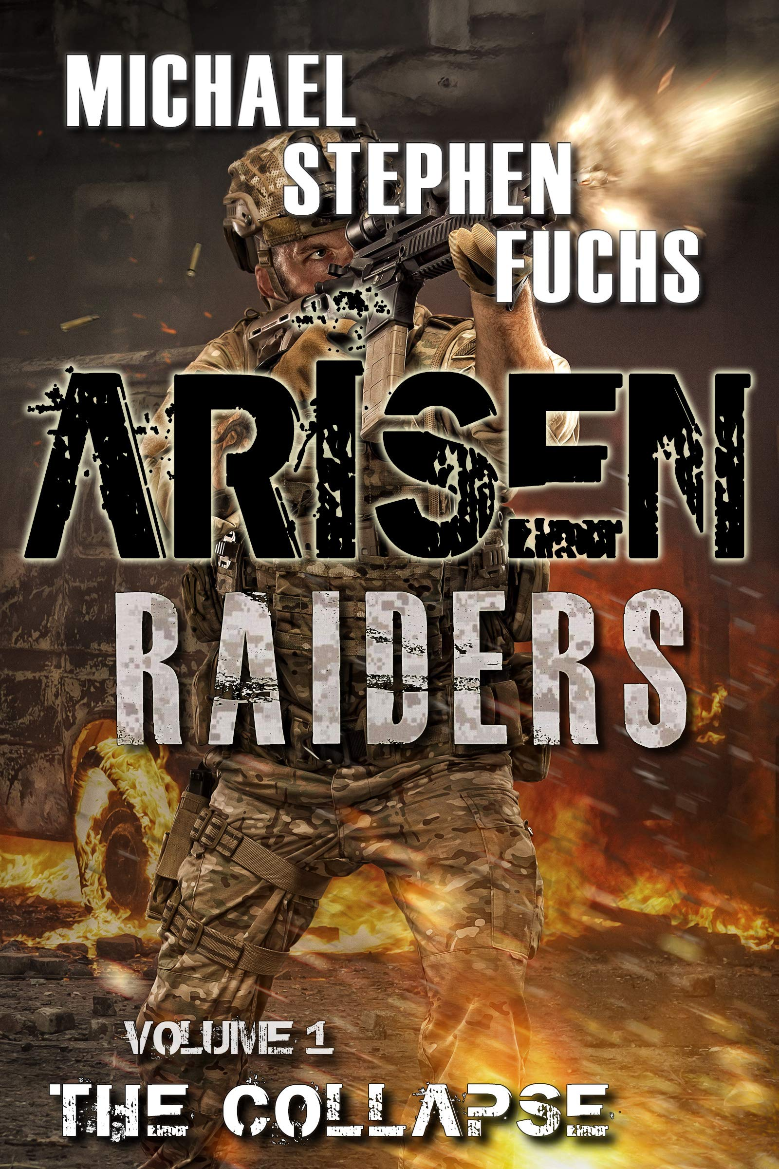 The Collapse (Arisen: Raiders #1)