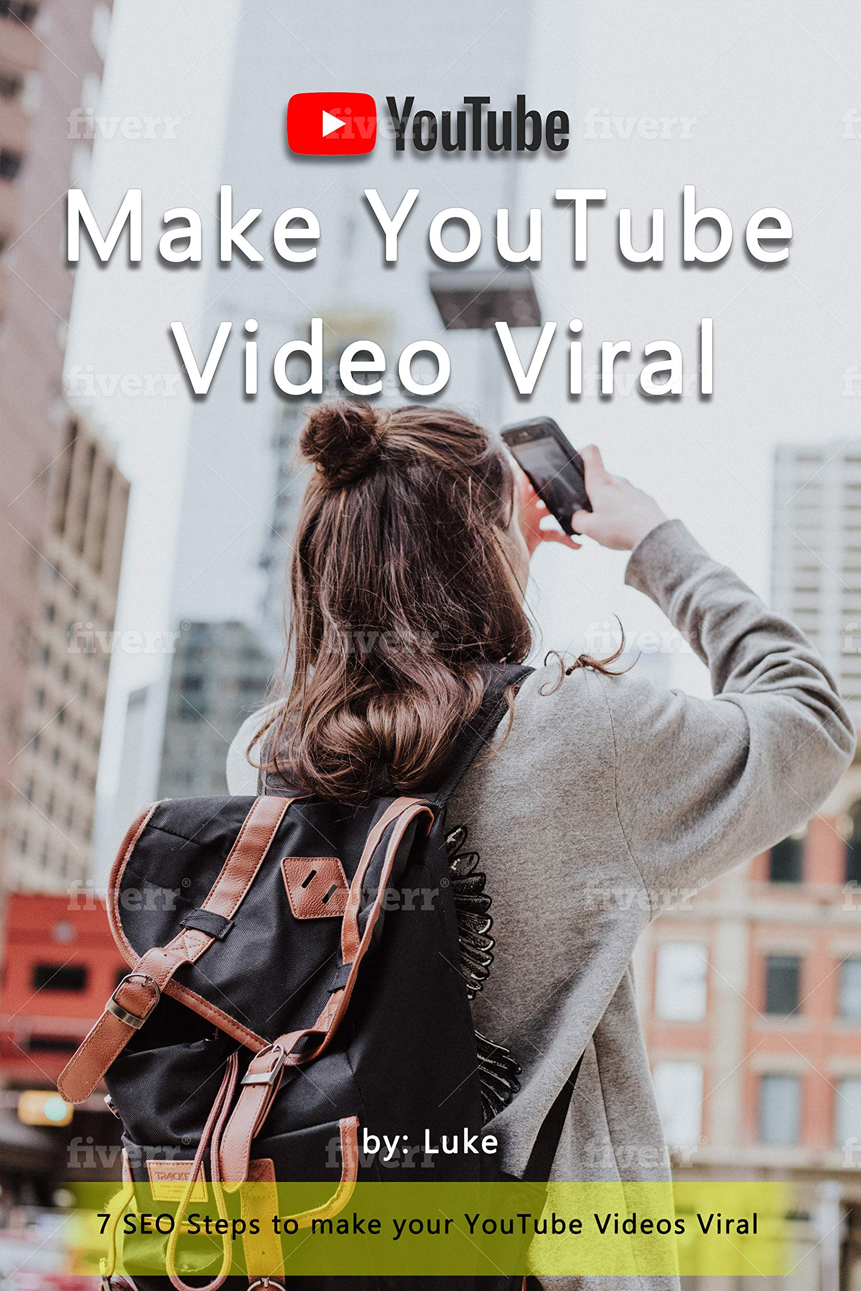 7 SEO Steps to make YouTube Video Viral