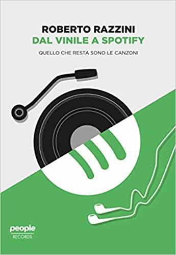 Dal vinile a Spotify. Quello che resta sono le canzoni