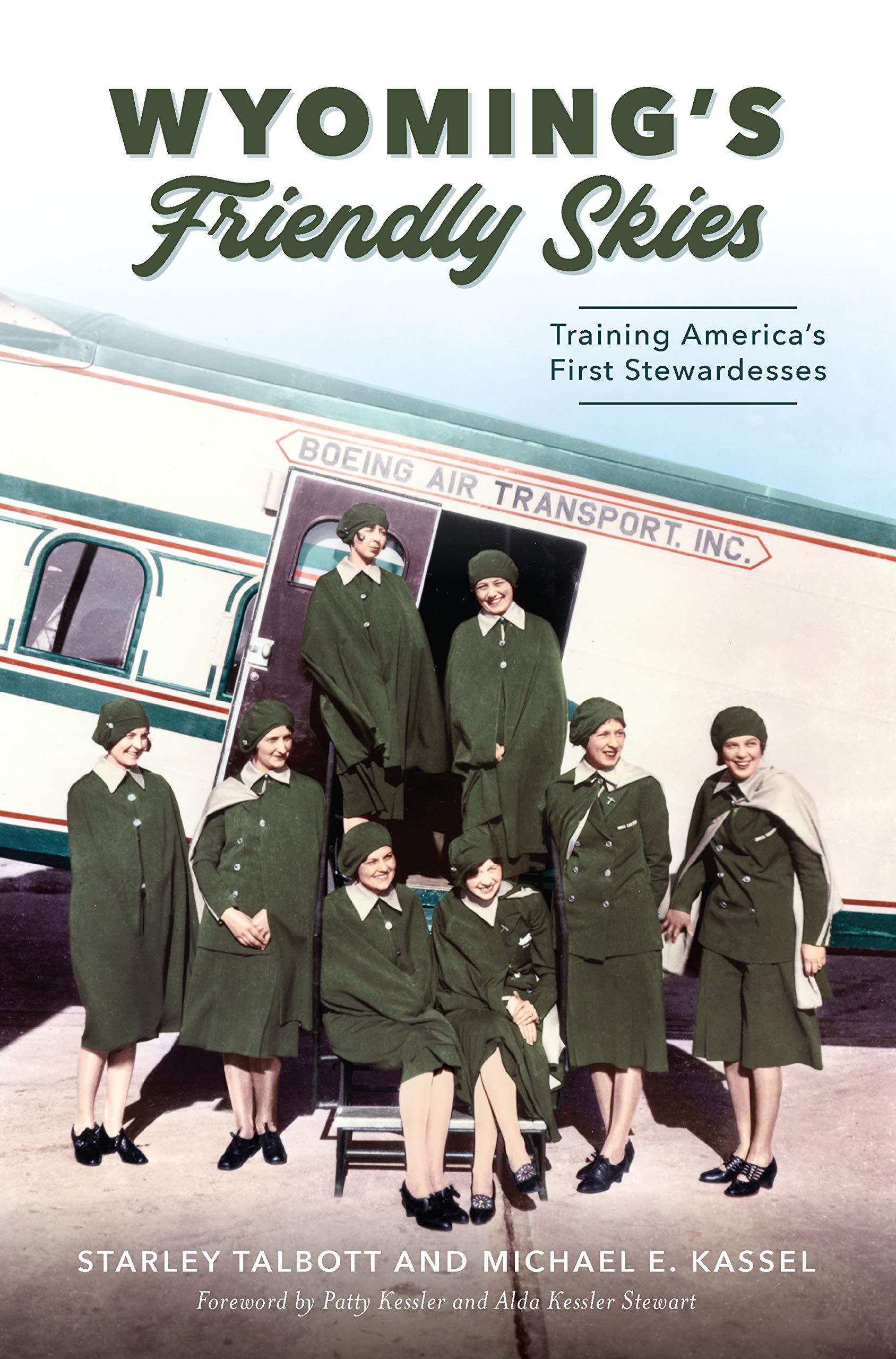 Wyoming's Friendly Skies: Training America's First Stewardesses