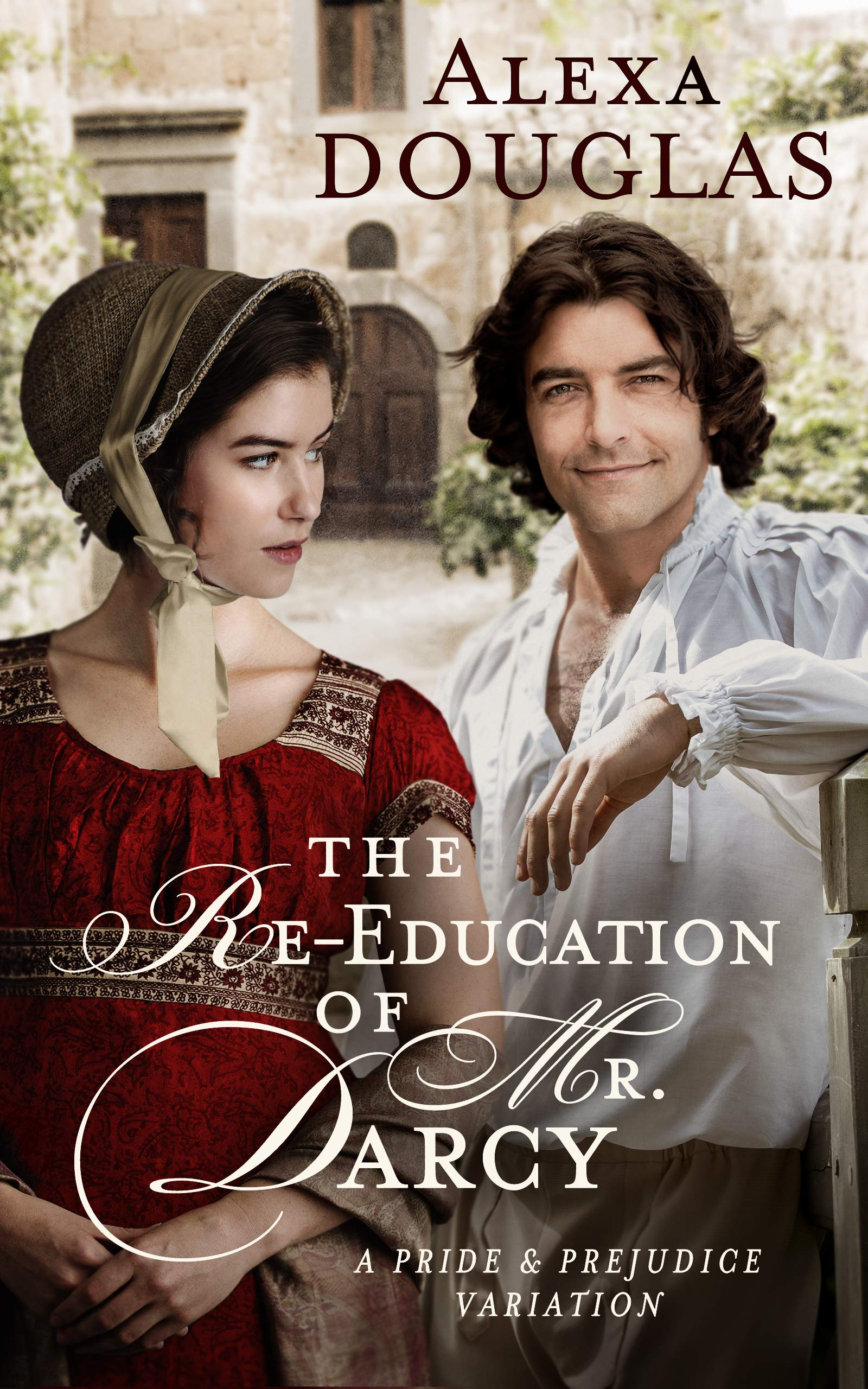 The Re-education of Mr. Darcy: A Pride & Prejudice Variation