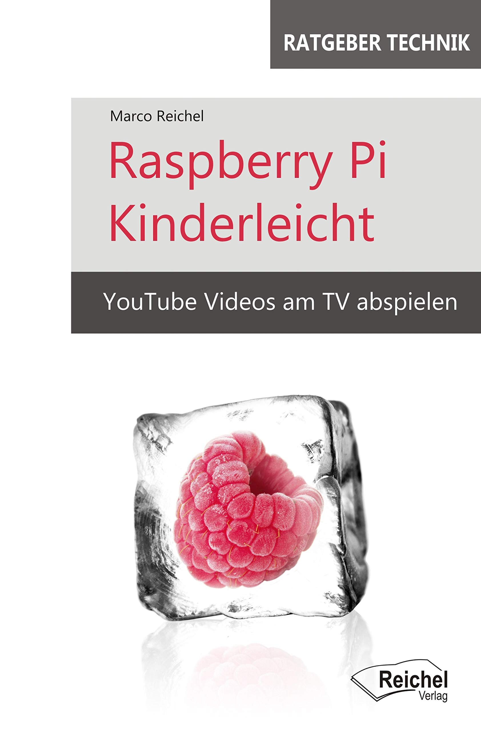 Raspberry Pi Kinderleicht: YouTube Videos am TV abspielen