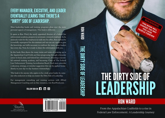 The Dirty Side of Leadership: From the Appalachian Coalfields to a Rise in Federal Law Enforcement
