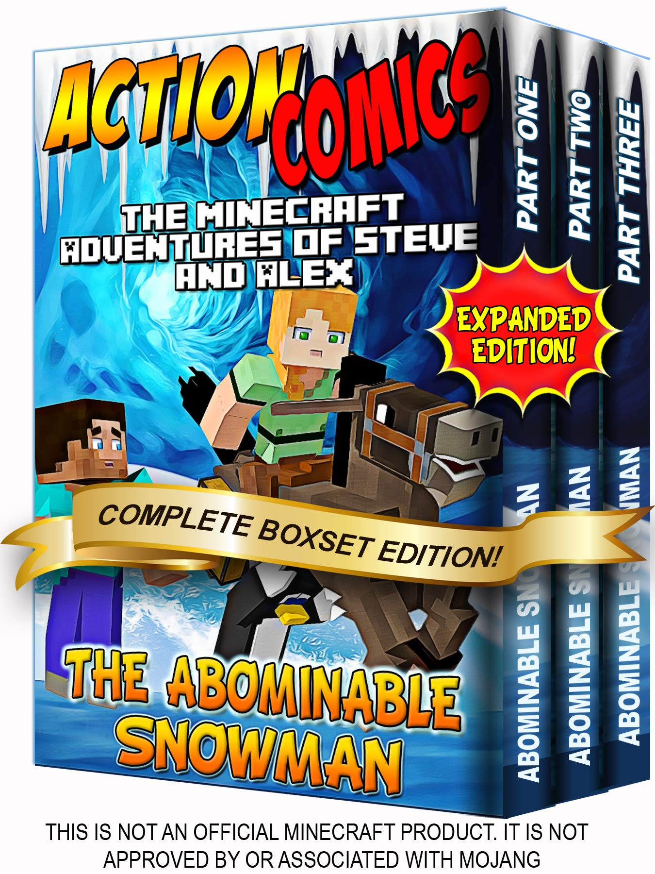 Action Comics Boxset: The Minecraft Adventures of Steve and Alex: The Abominable Snowman - Expanded Boxset Edition (Parts 1 - 3) (Minecraft Steve and Alex Adventures Boxset Series Book 14)