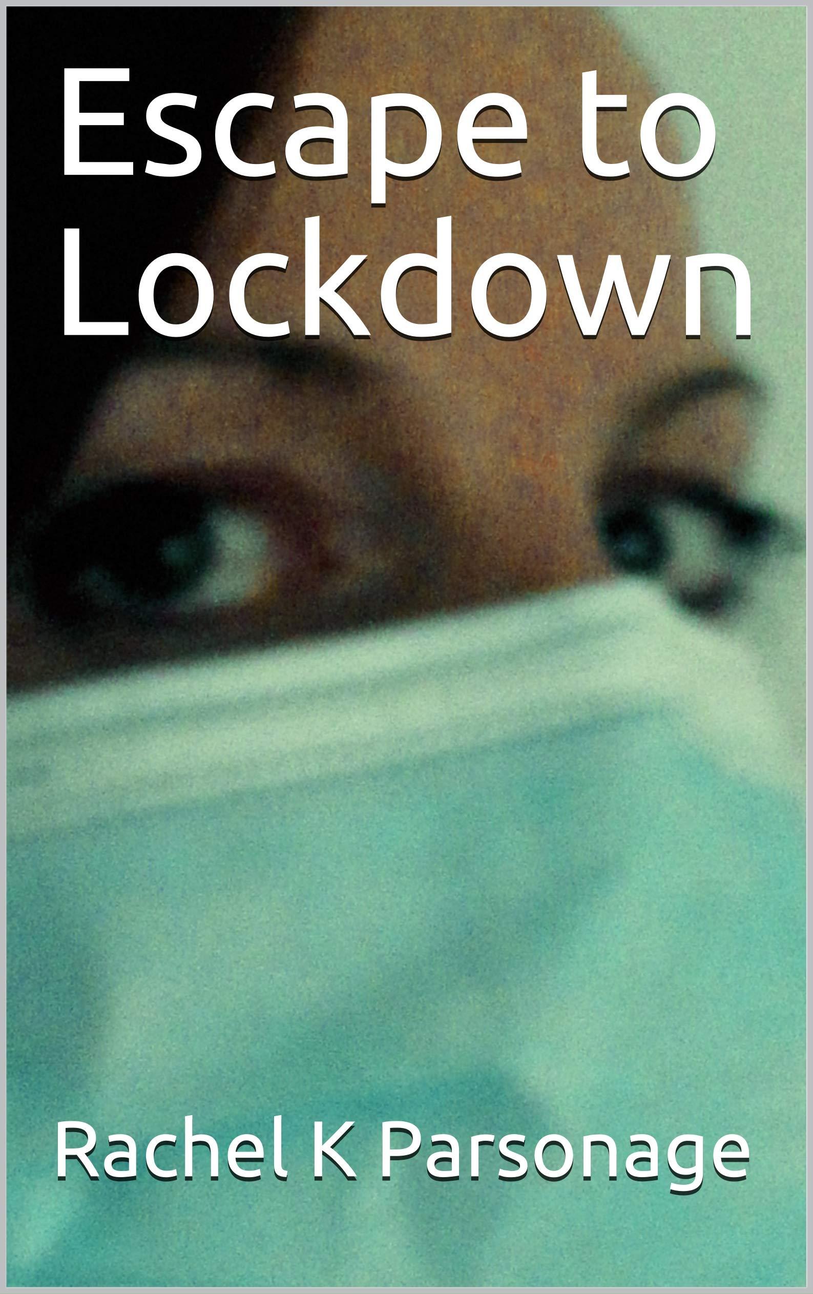 Escape to Lockdown