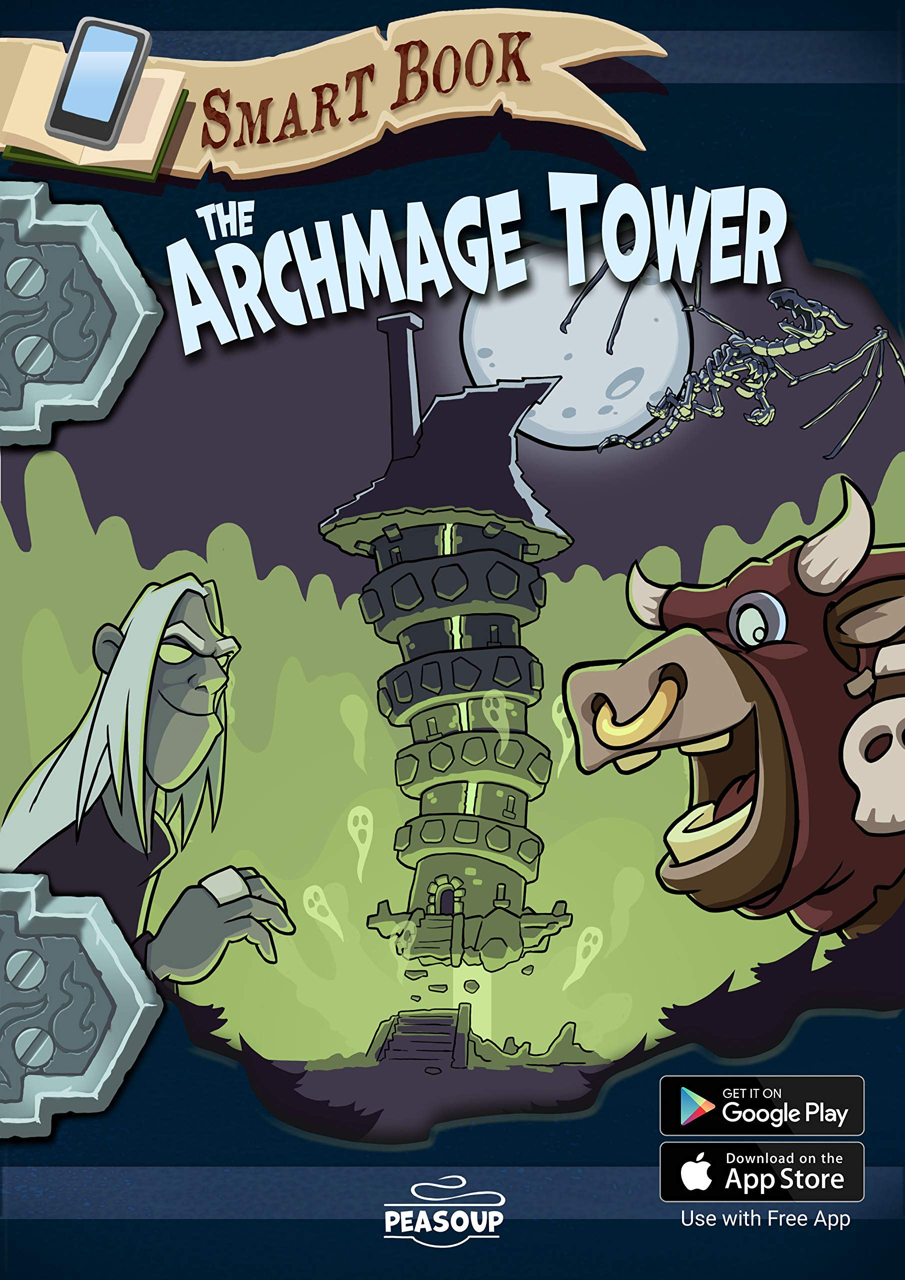 The Archmage Tower: : Interactive Story for Kids Age 8-13 | Choose Your Own Adventure, Solve Tricky Puzzles | Augmented Reality Kids Book + Free App for ... for Children (Peasoup Smart Book Series 2)