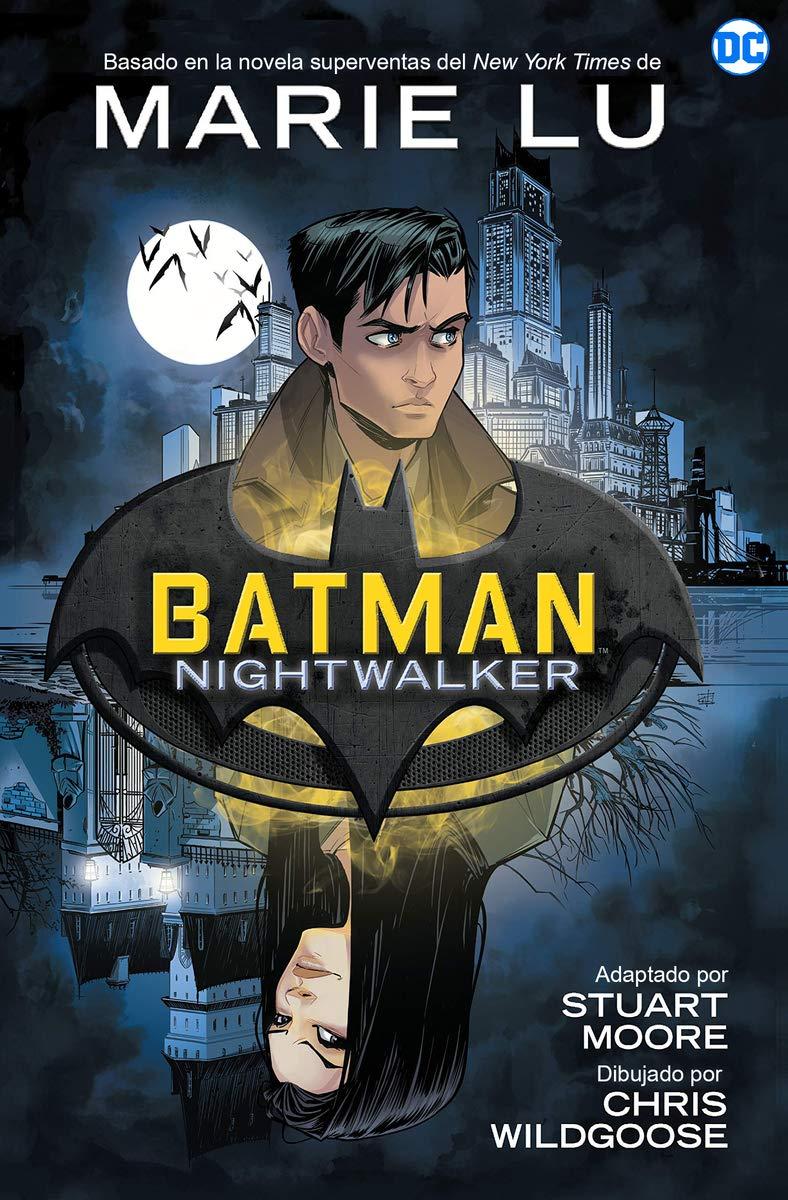 Batman Nightwalker (NOVELAS GRÁFICAS DC COMICS)