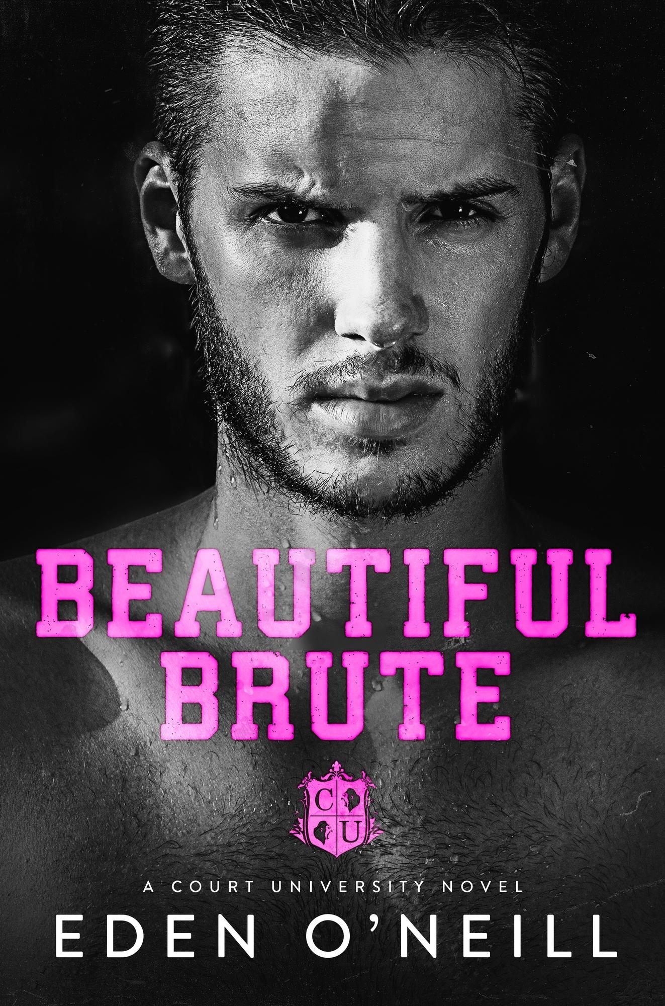 Beautiful Brute (Court University #3)