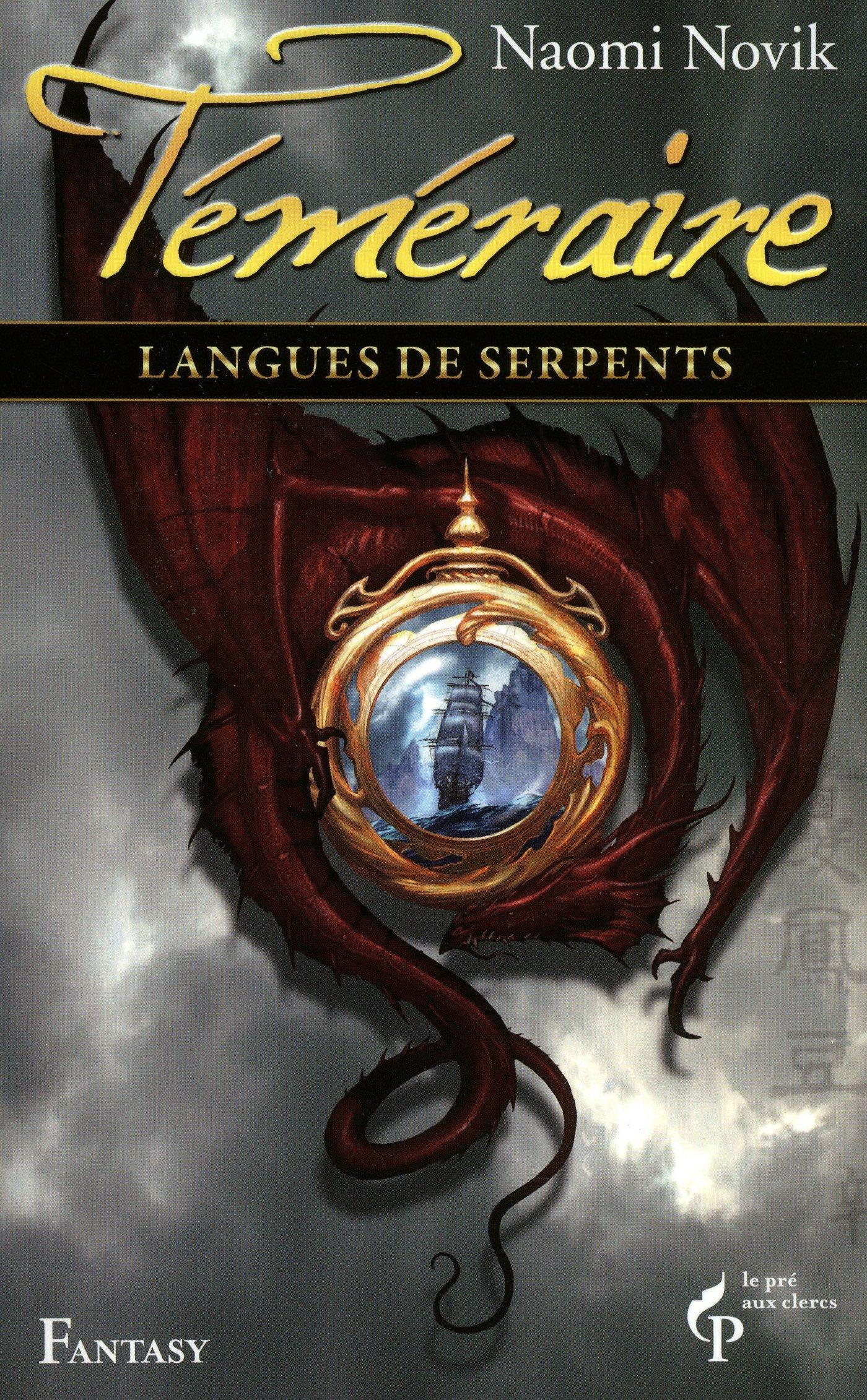 Langues de serpents - Téméraire Tome 6
