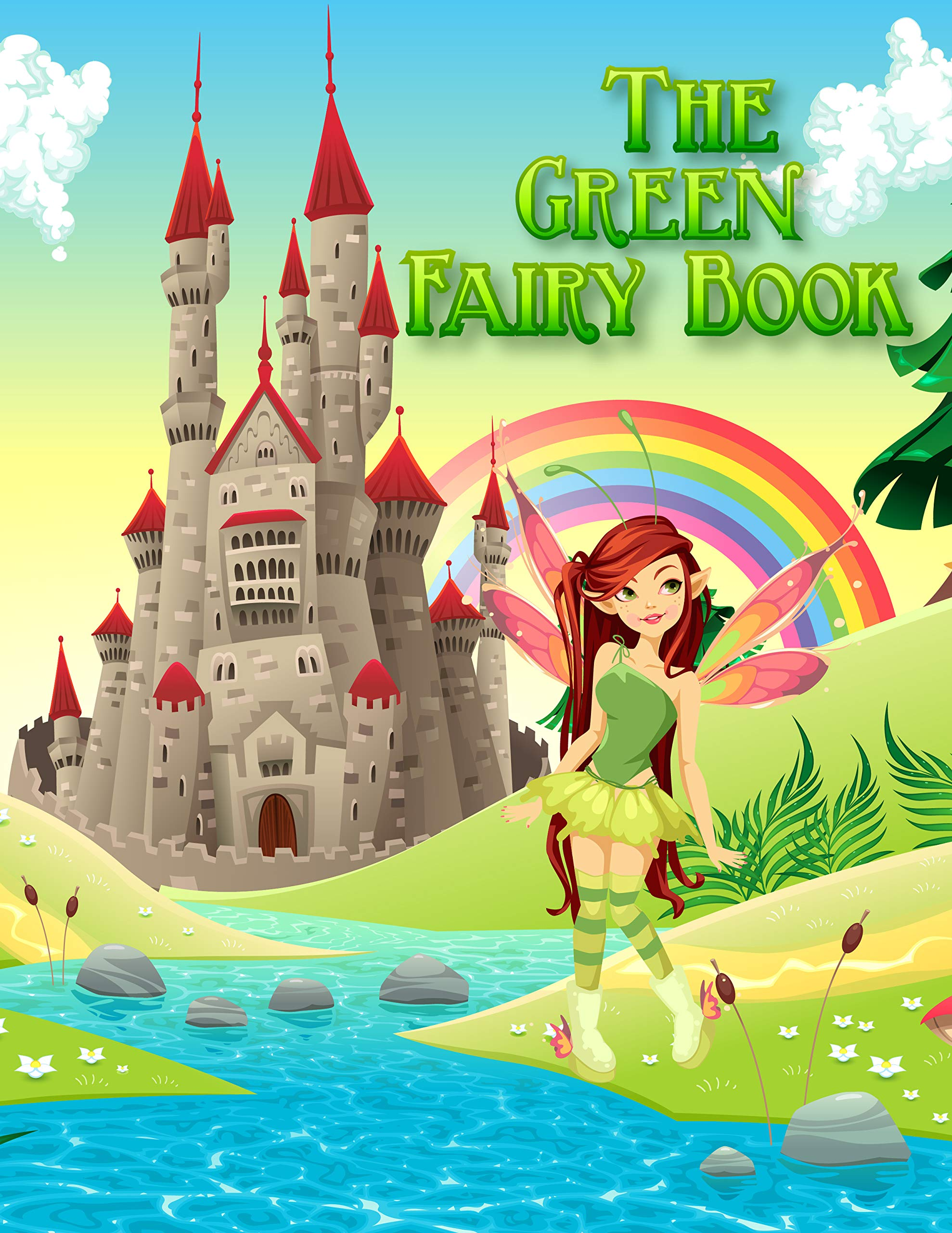 The Green Fairy Book: Classic fairy tale | Bedtime stories for kids | English cartoon Story