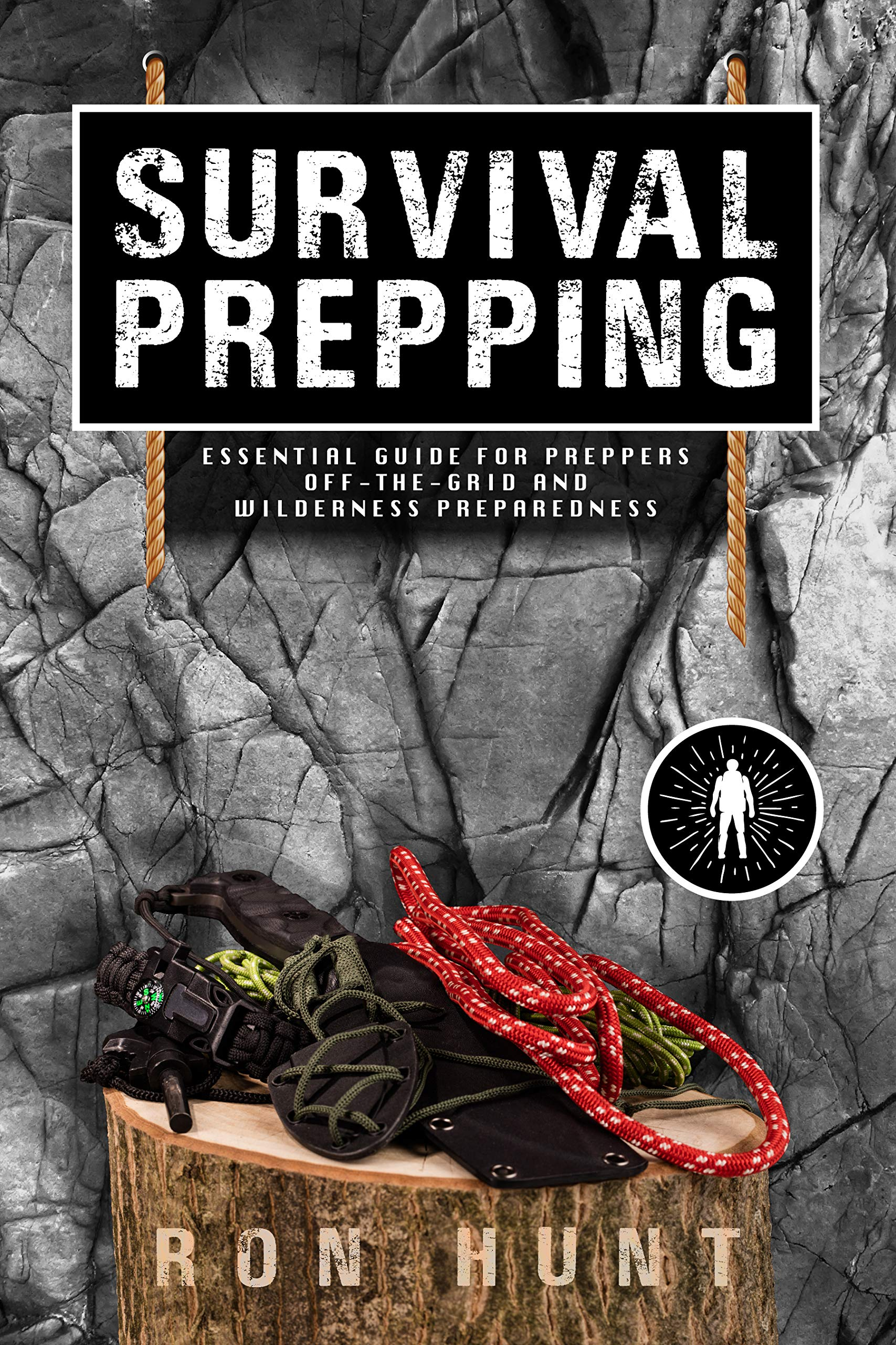 Survival Prepping: Essential Guide for Preppers! Off-the-grid and Wilderness Preparedness