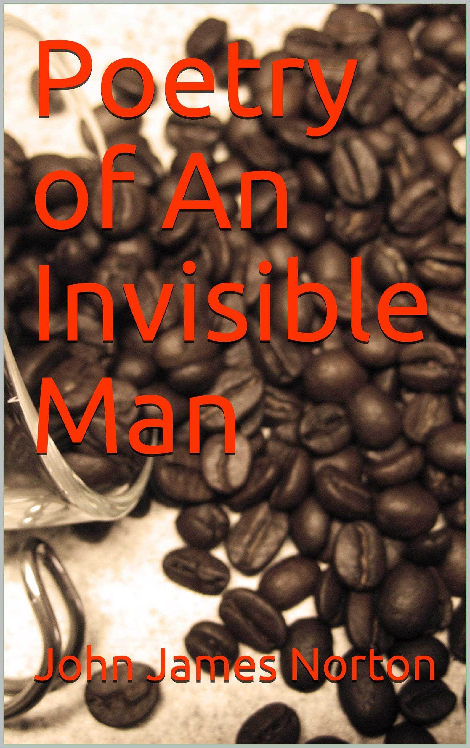 Poetry of An Invisible Man
