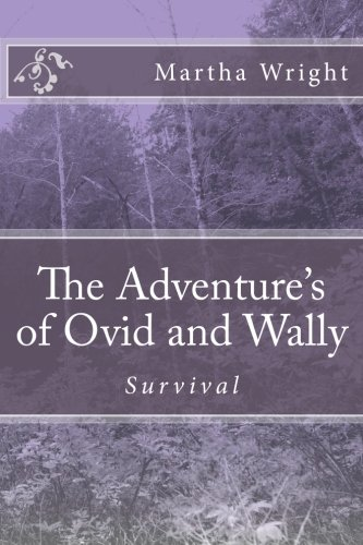 The Adventure's of Ovid and Wally