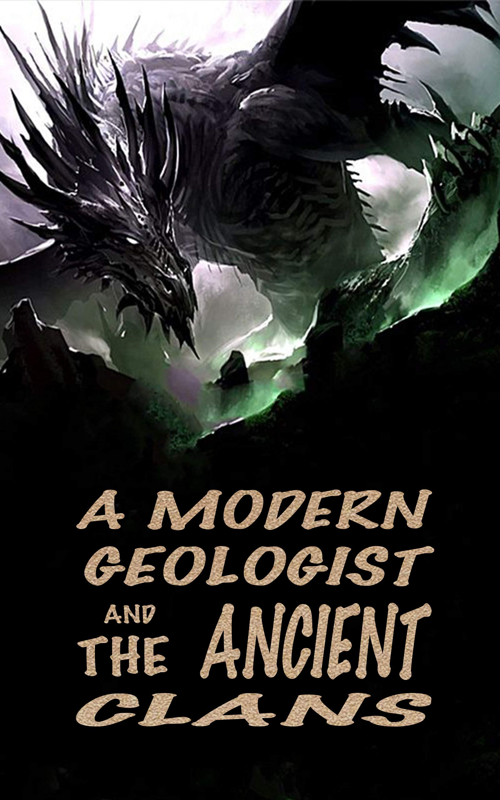 A Modern Geologist and the Ancient Clans:Book 1