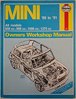 Haynes B. L. M. C. Mini Owners Workshop Manual: 1969-1991