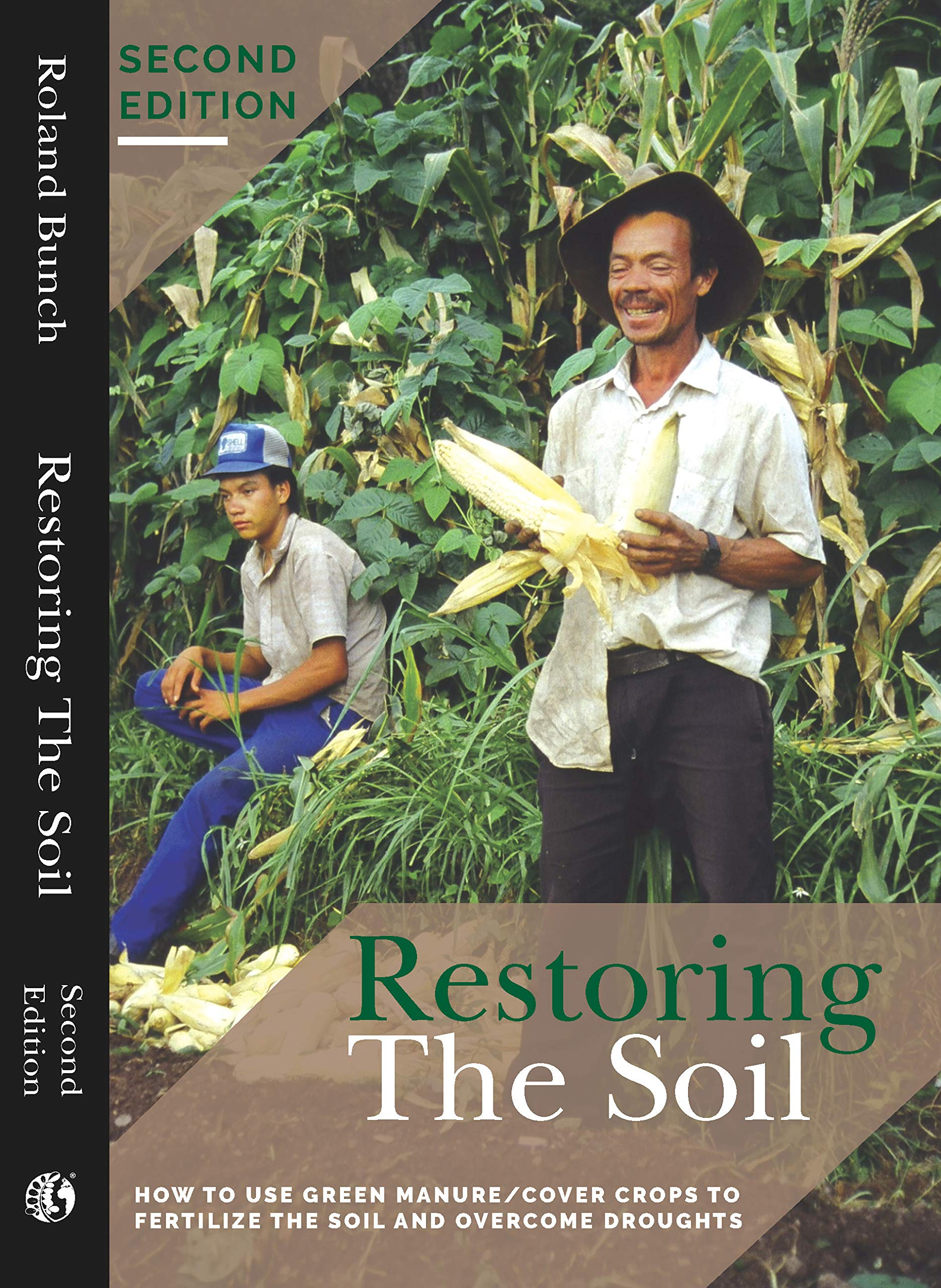 Restoring the Soil: How to use green manure/cover crops to fertilize the soil and overcome droughts