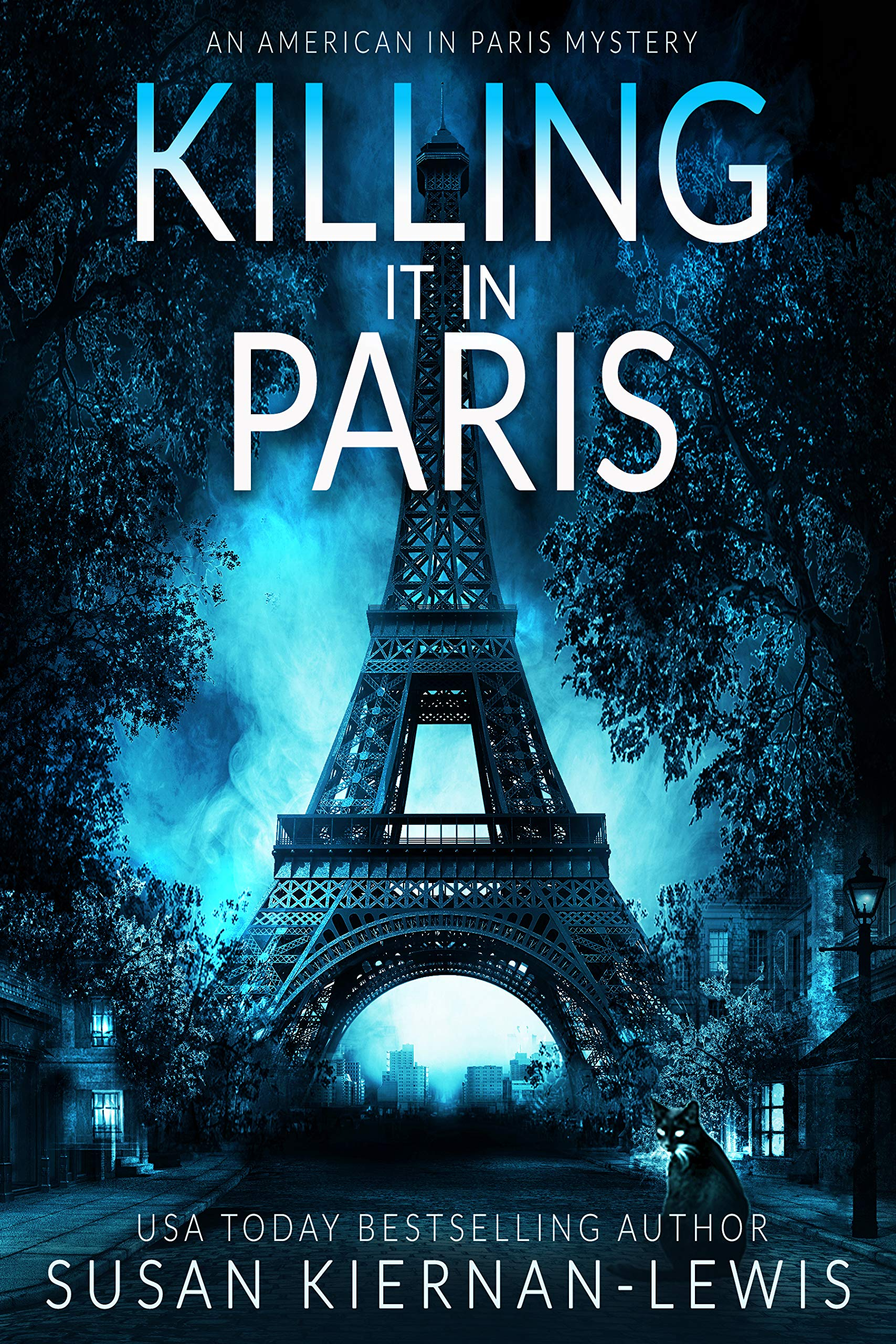 Killing it in Paris: A heart-stopping thriller mystery set in Paris (An American in Paris Book 5)