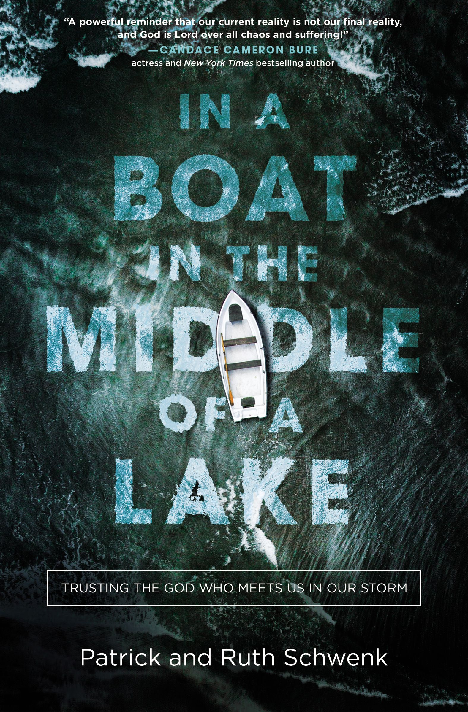 In a Boat in the Middle of a Lake: Trusting the God Who Meets Us in Our Storm