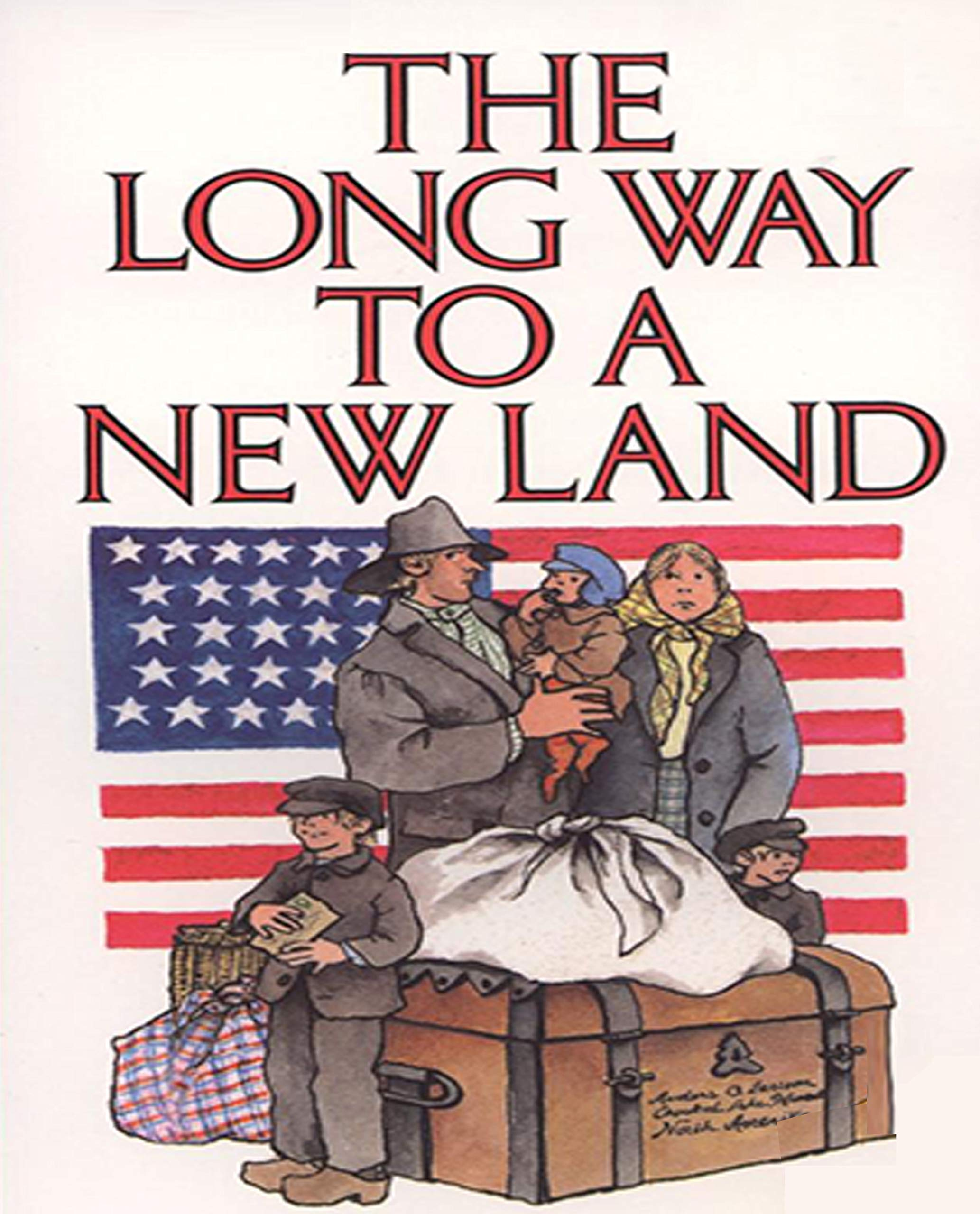 The long way to a new land: Children's Books