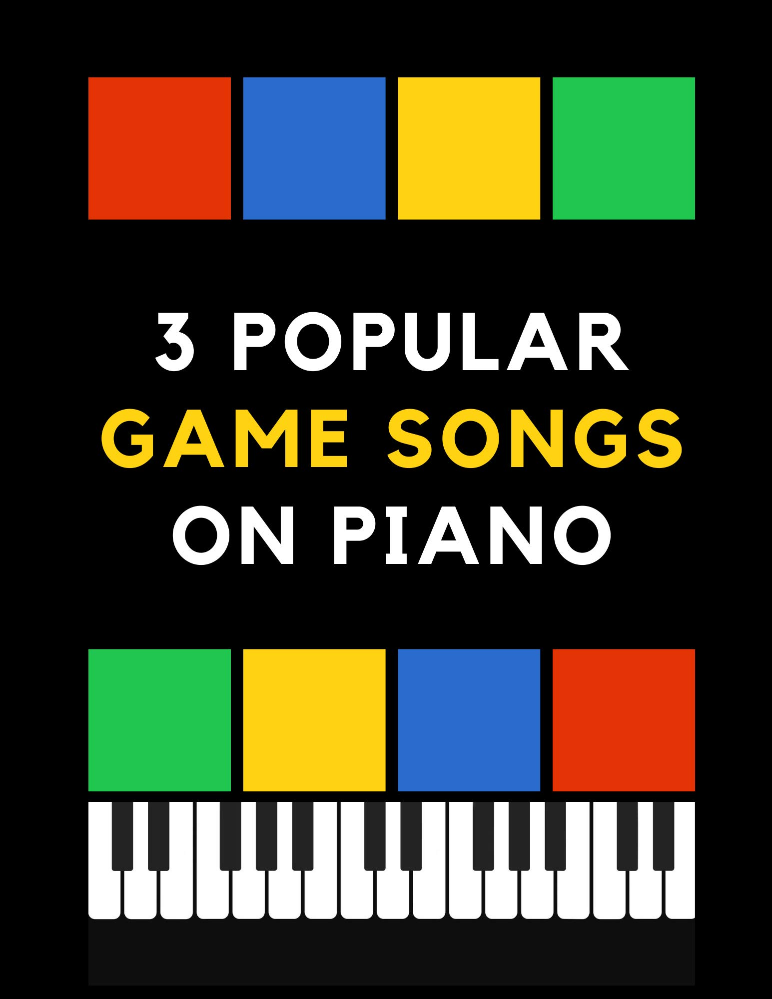 3 Popular Game Songs on Piano: Super Mario Bros, Megalovania, Tetris: The Best Retro Game Themes | EASY Piano Sheet Music for Beginners. Teach Yourself How to Play. Video Tutorial, BIG Notes