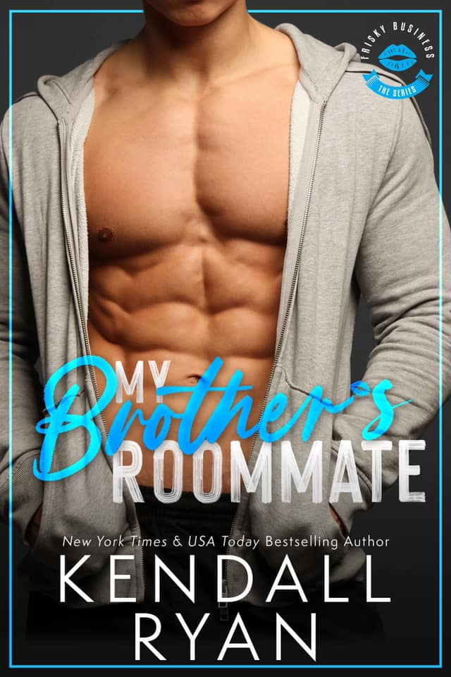 My Brother's Roommate (Frisky Business, #2)