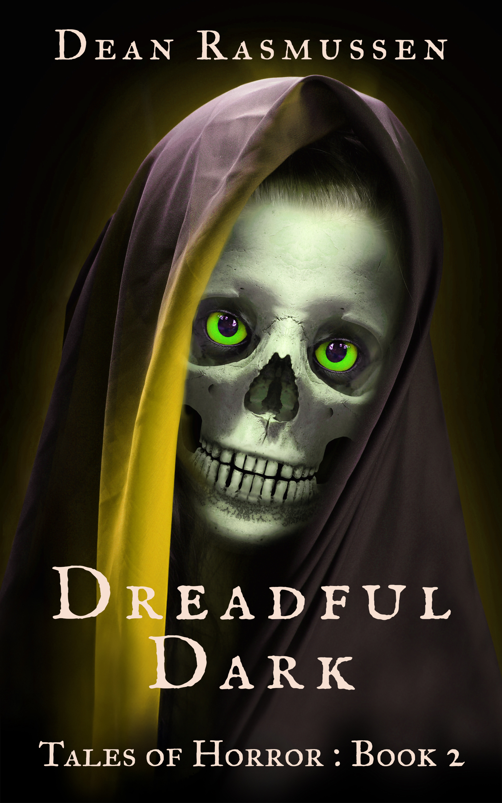 Dreadful Dark Tales of Horror Book 2