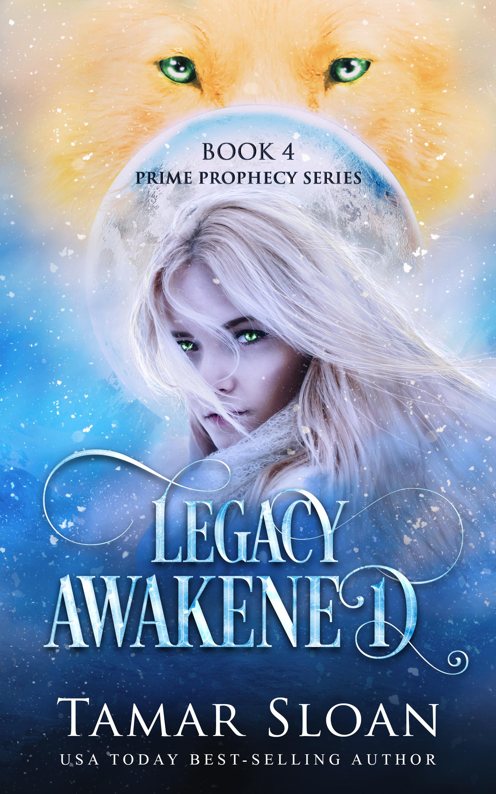 Legacy Awakened (Prime Prophecy, #4)