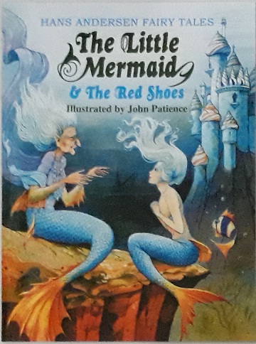 The Little Mermaid & The Red Shoes (Classic Treasury 2 Hans Andersen Fairy Tales, #1)