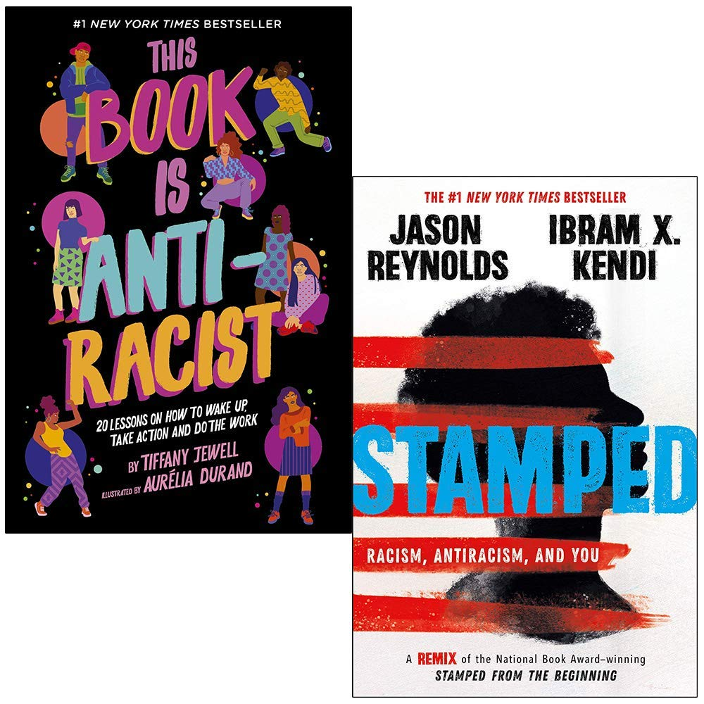 This Book Is Anti-Racist By Tiffany Jewell & Stamped Racism Antiracism and You By Jason Reynolds, Ibram Kendi 2 Books Collection Set