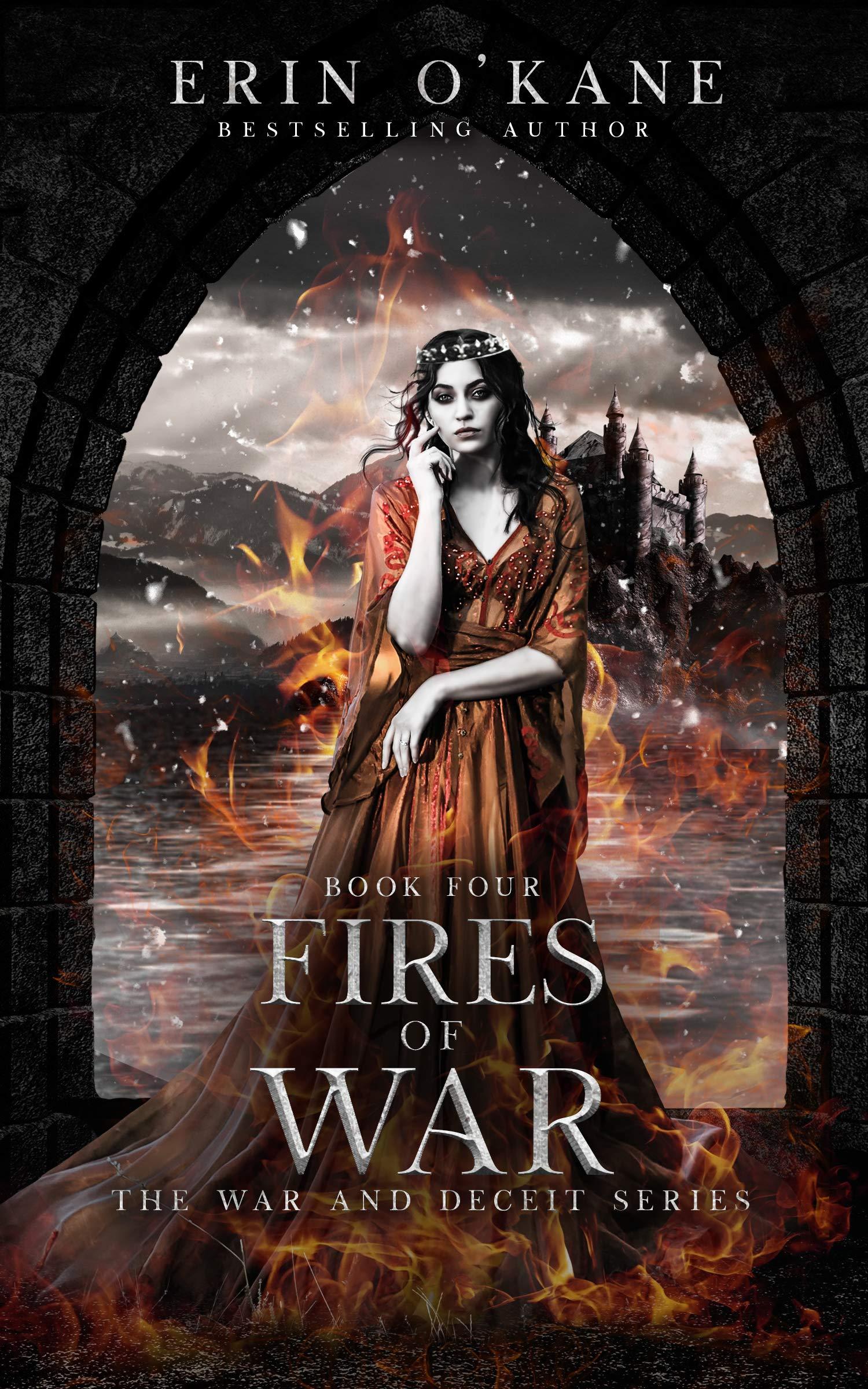 Fires of War (War and Deceit #4)
