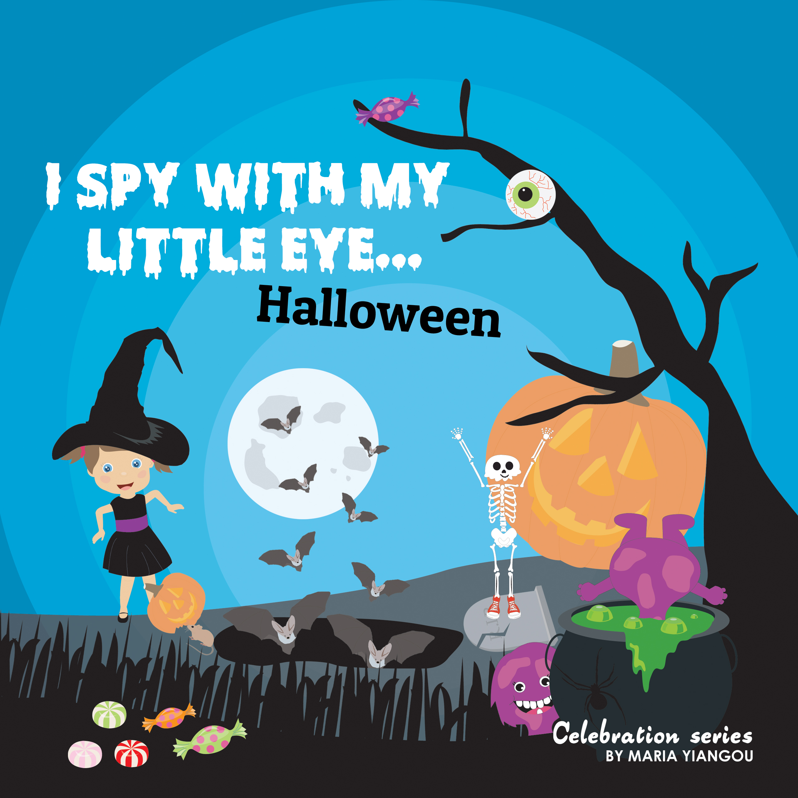 I SPY WITH MY LITTLE EYE... Halloween: Children's book for learning Halloween related words. Learn letters picture book. Puzzle book for toddlers, preschool ... & kindergarten kids. (Celebration Series 5)