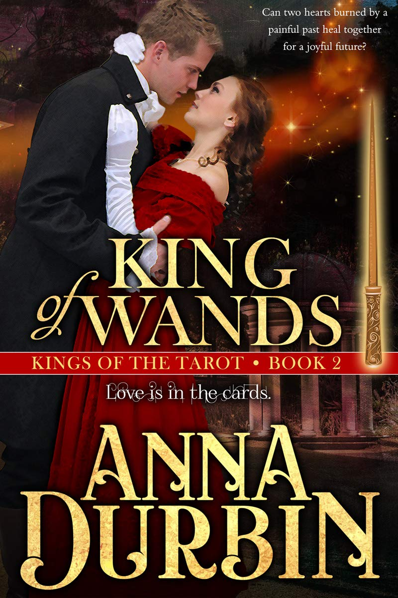 King of Wands (Kings of the Tarot Book 2)
