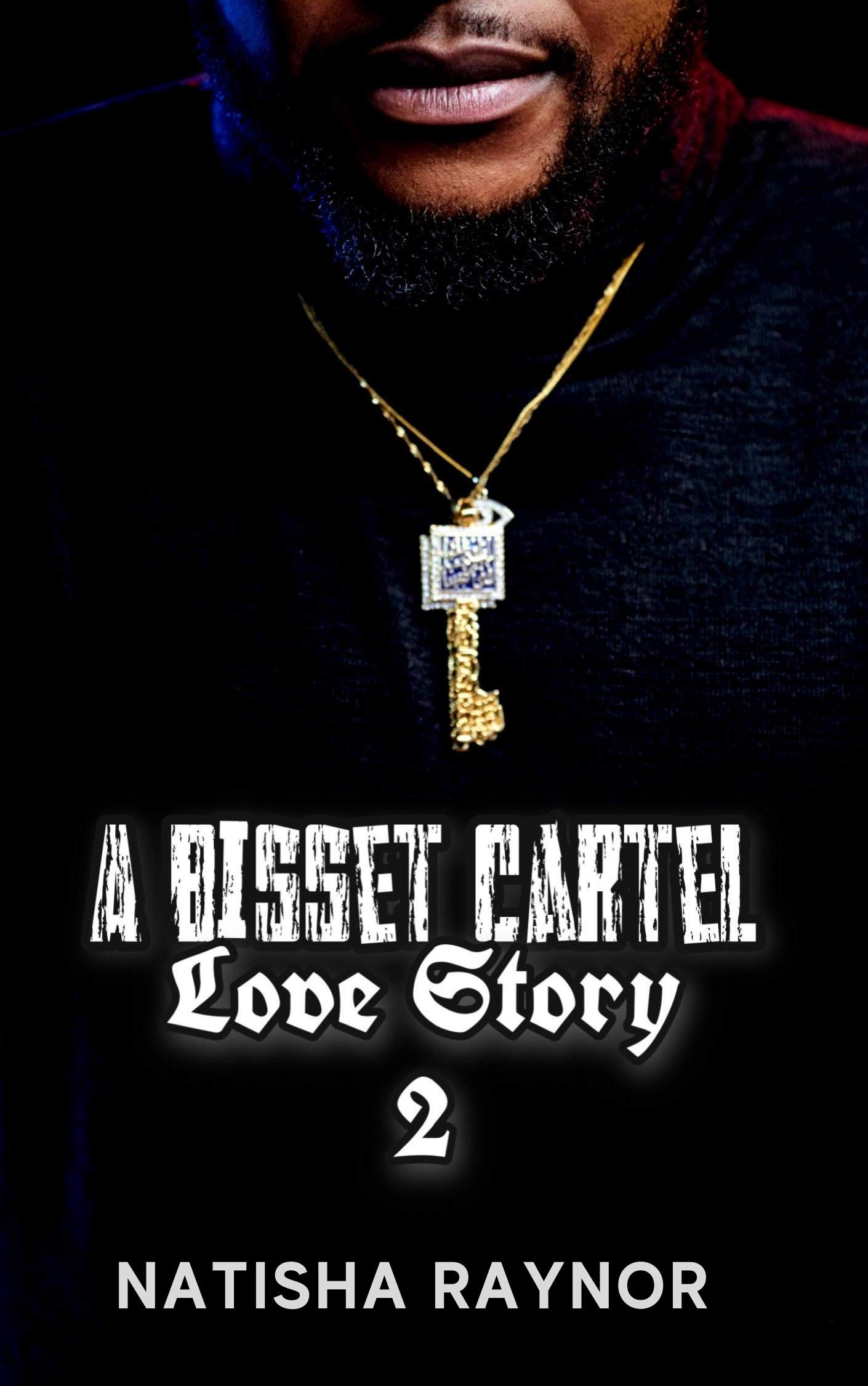 A Bisset Cartel Love Story 2