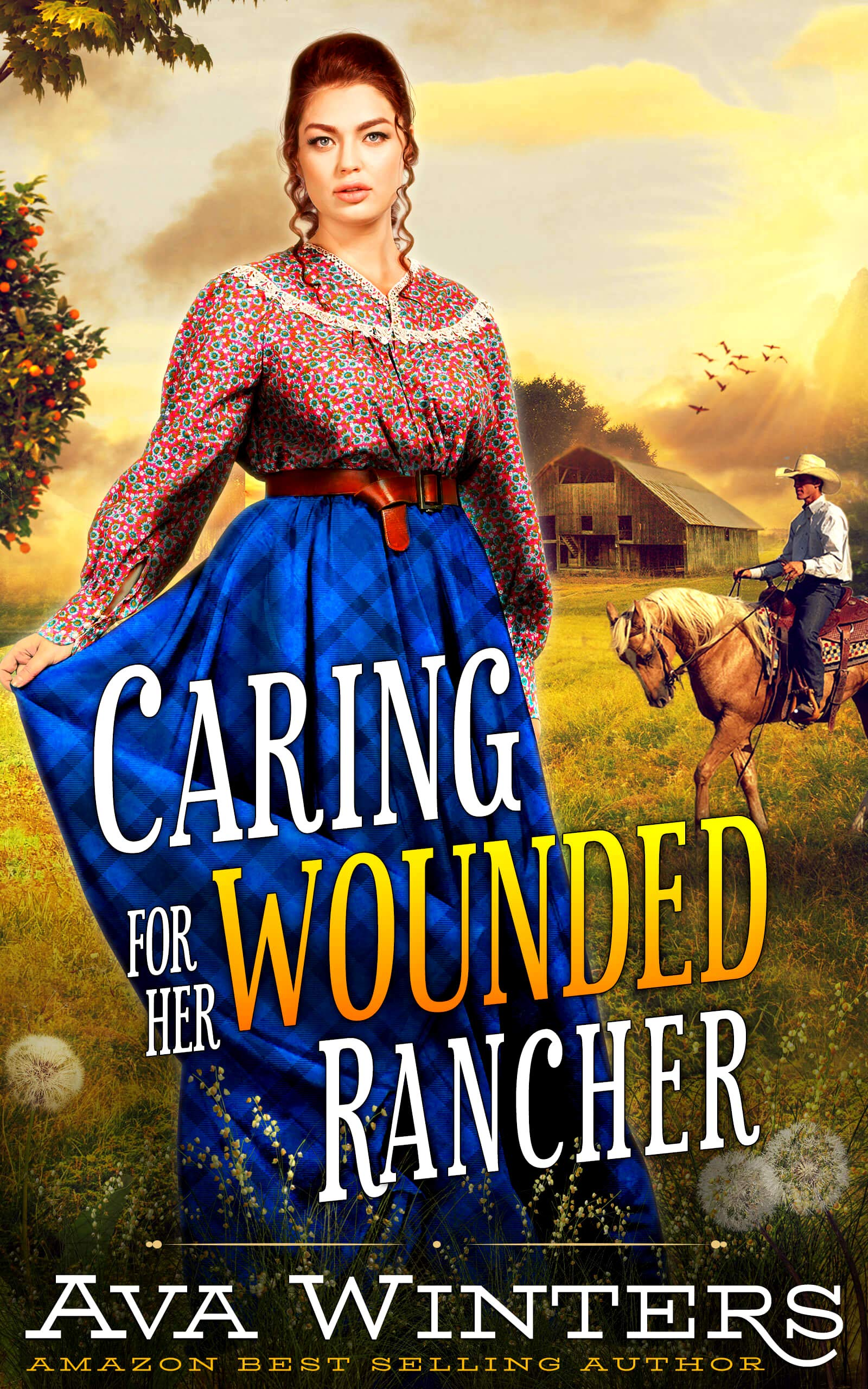 Caring for Her Wounded Rancher: A Western Historical Romance Book