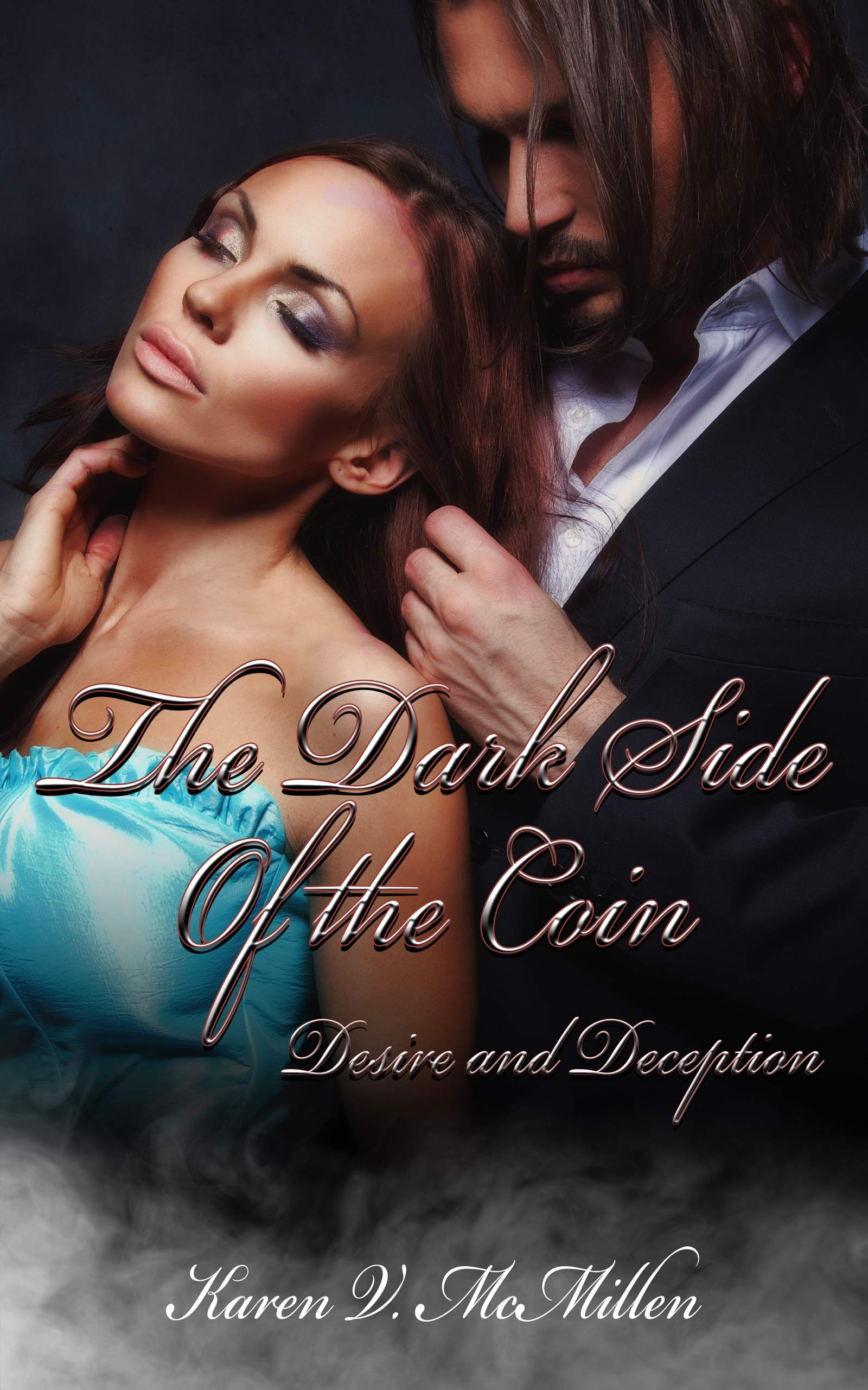 The Dark Side of the Coin: Desire and Deception (Through Emerald Eyes Book 3)
