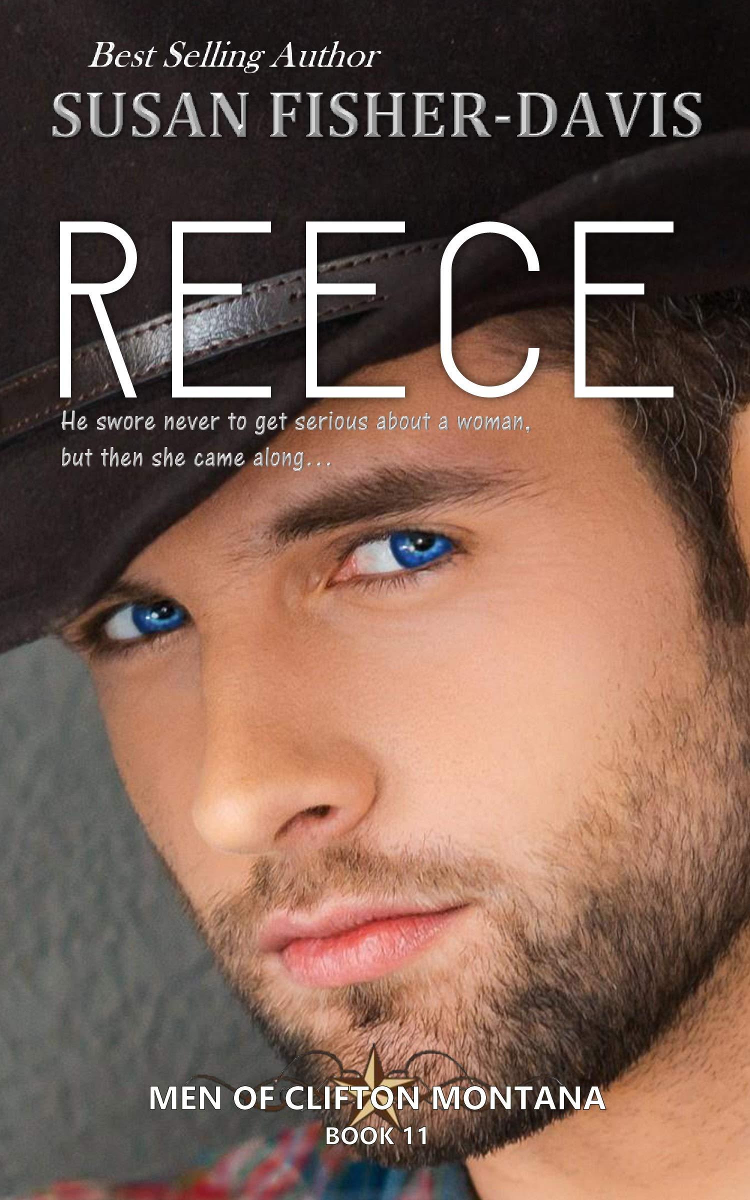 Reece Men of Clifton, Montana Book 11