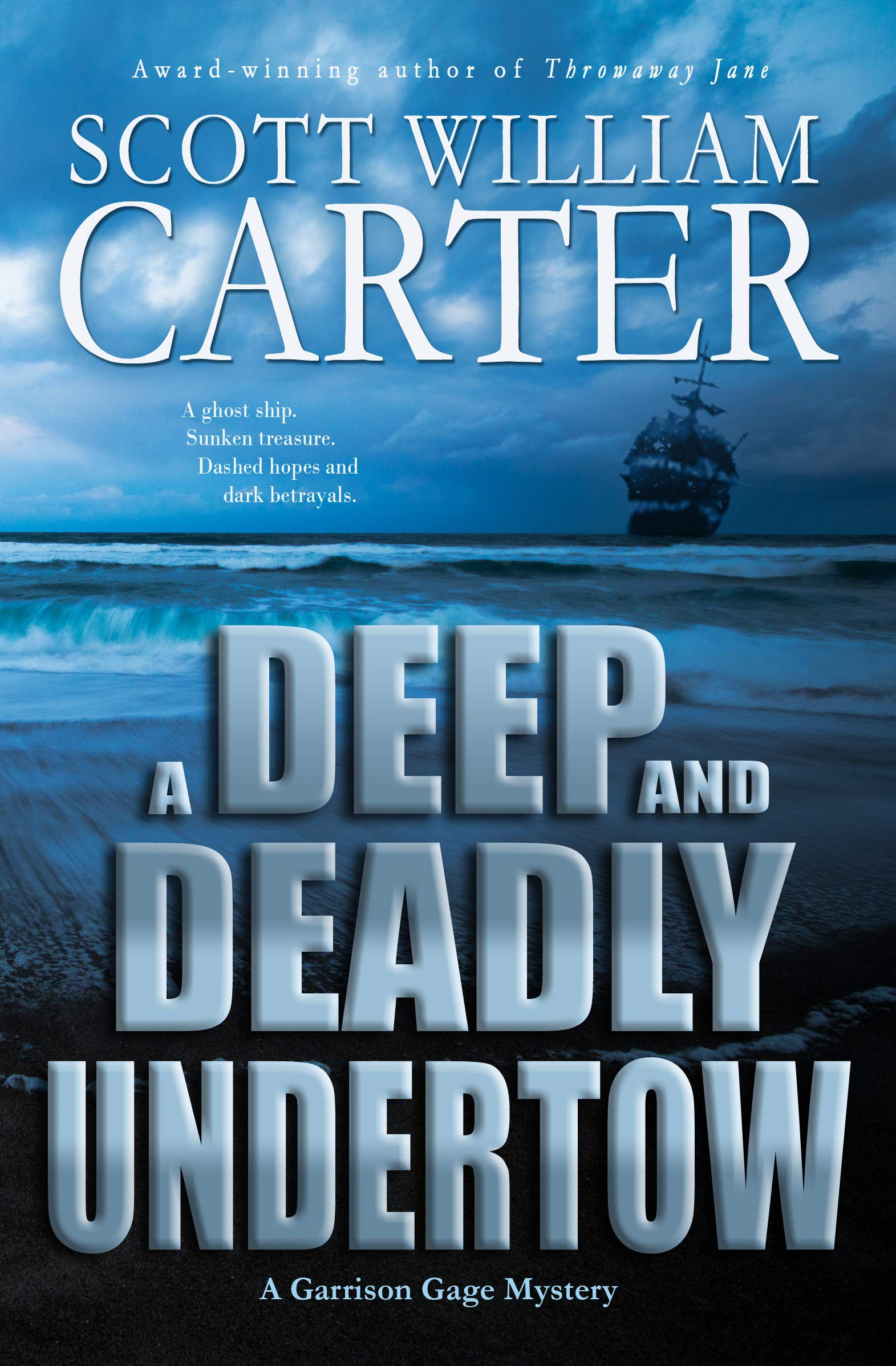 A Deep and Deadly Undertow (Garrison Gage #7)