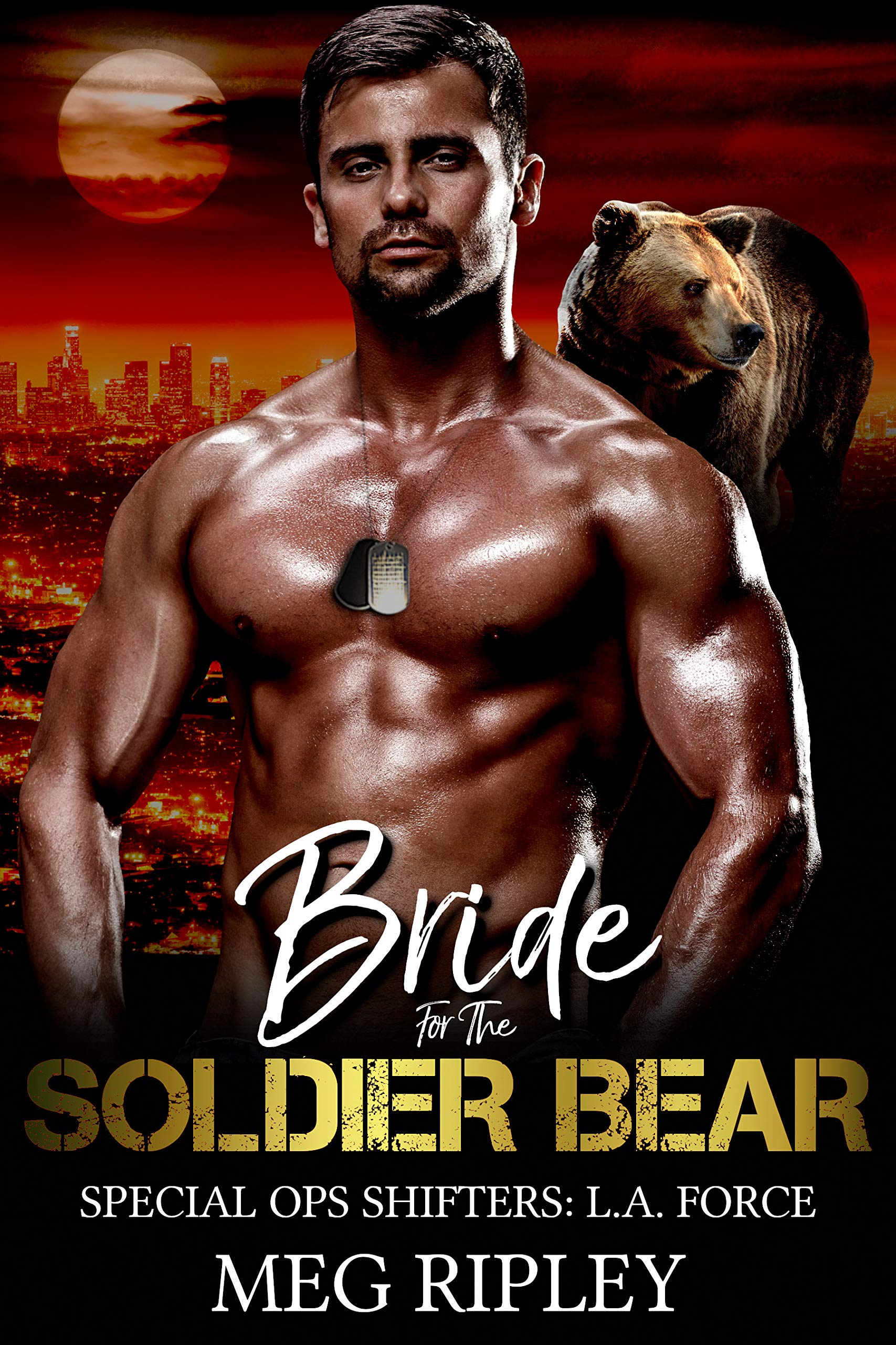 Bride For The Soldier Bear (Special Ops Shifters: L.A. Force #5)