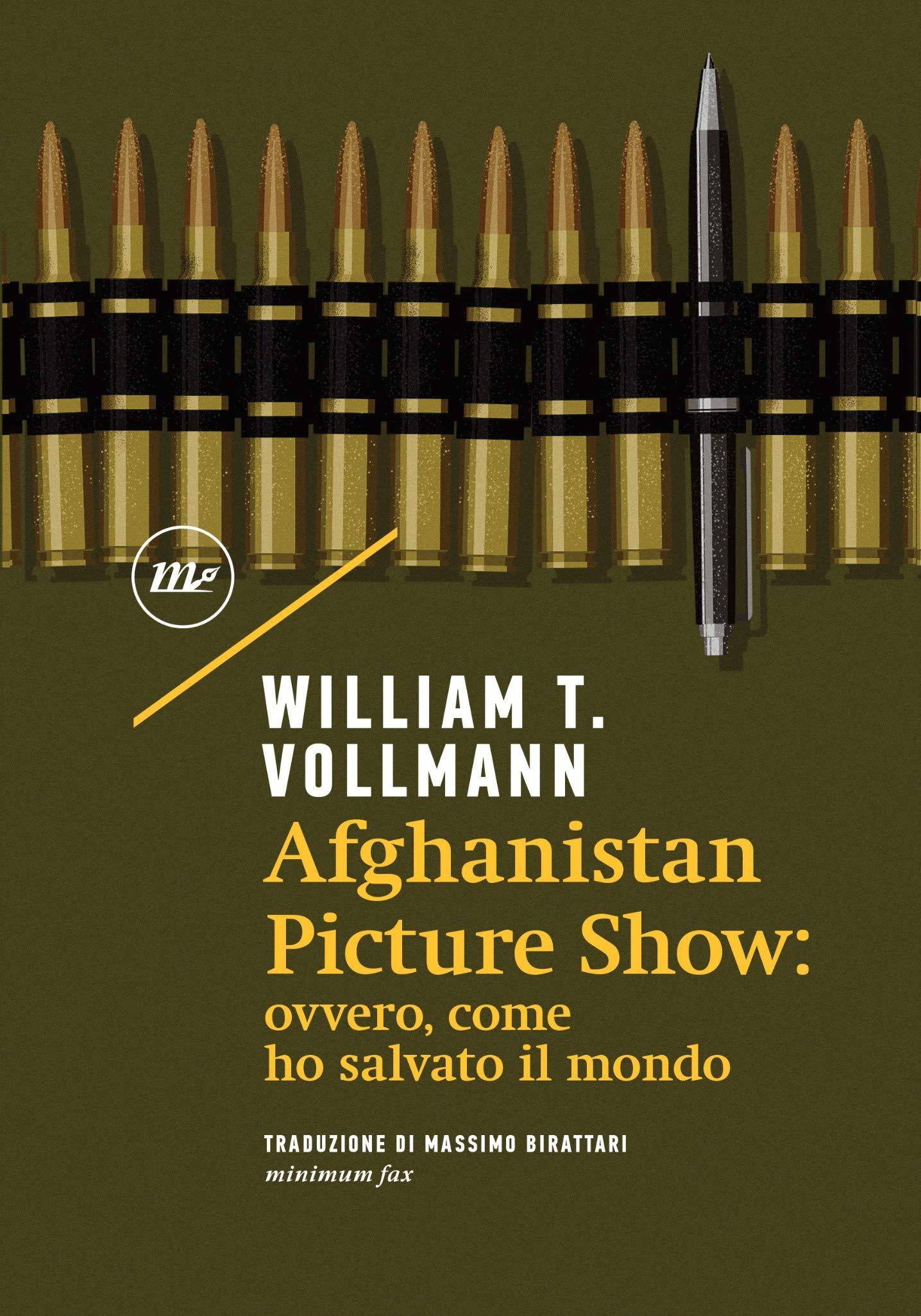 Afghanistan Picture Show: ovvero, come ho salvato il mondo