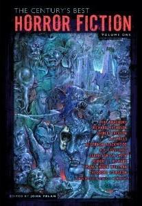 The Century's Best Horror Fiction, Volume One