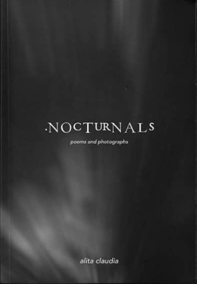 NOCTURNALS : poems and photographs
