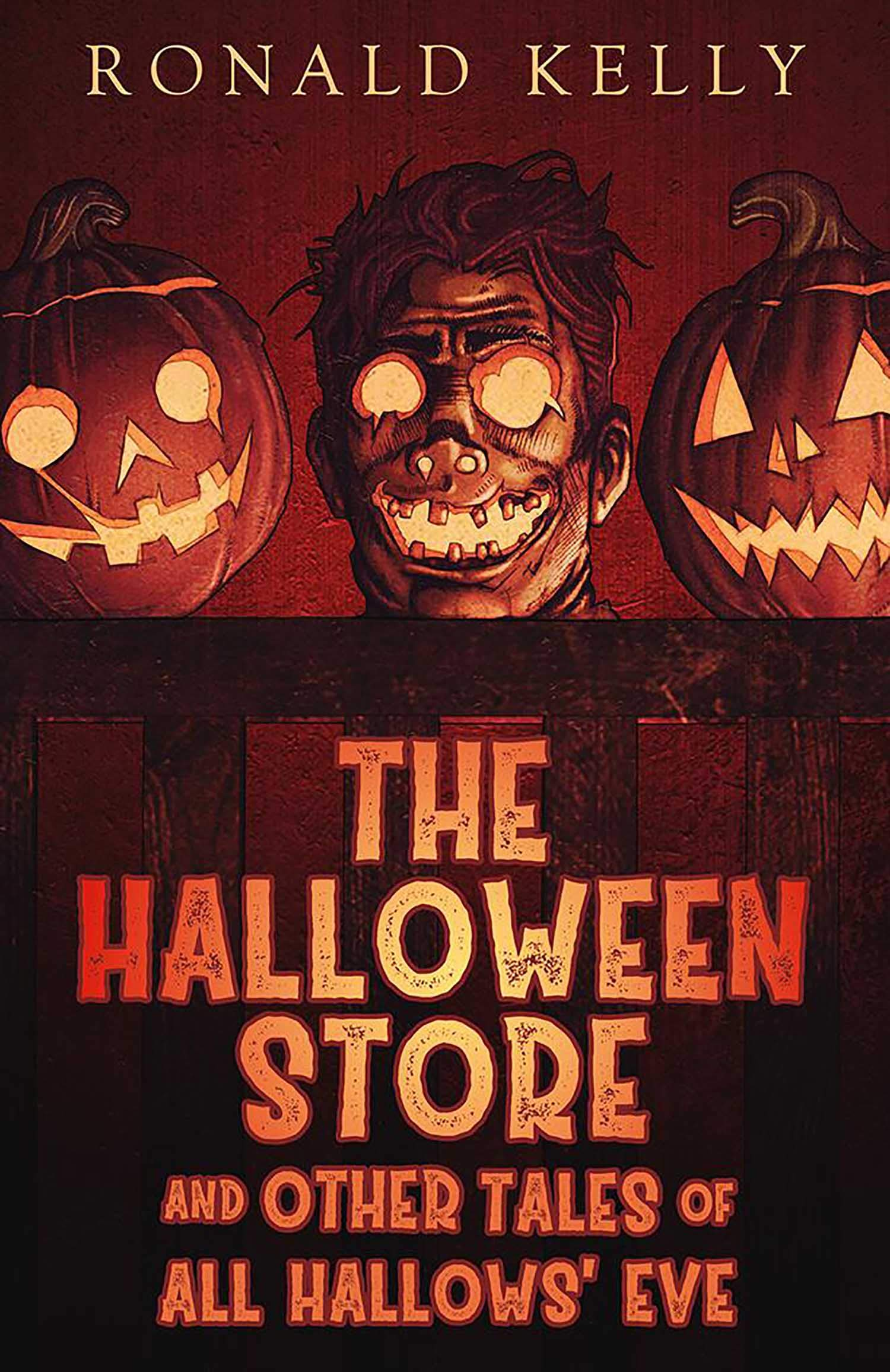 The Halloween Store, and Other Tales of All Hallows' Eve