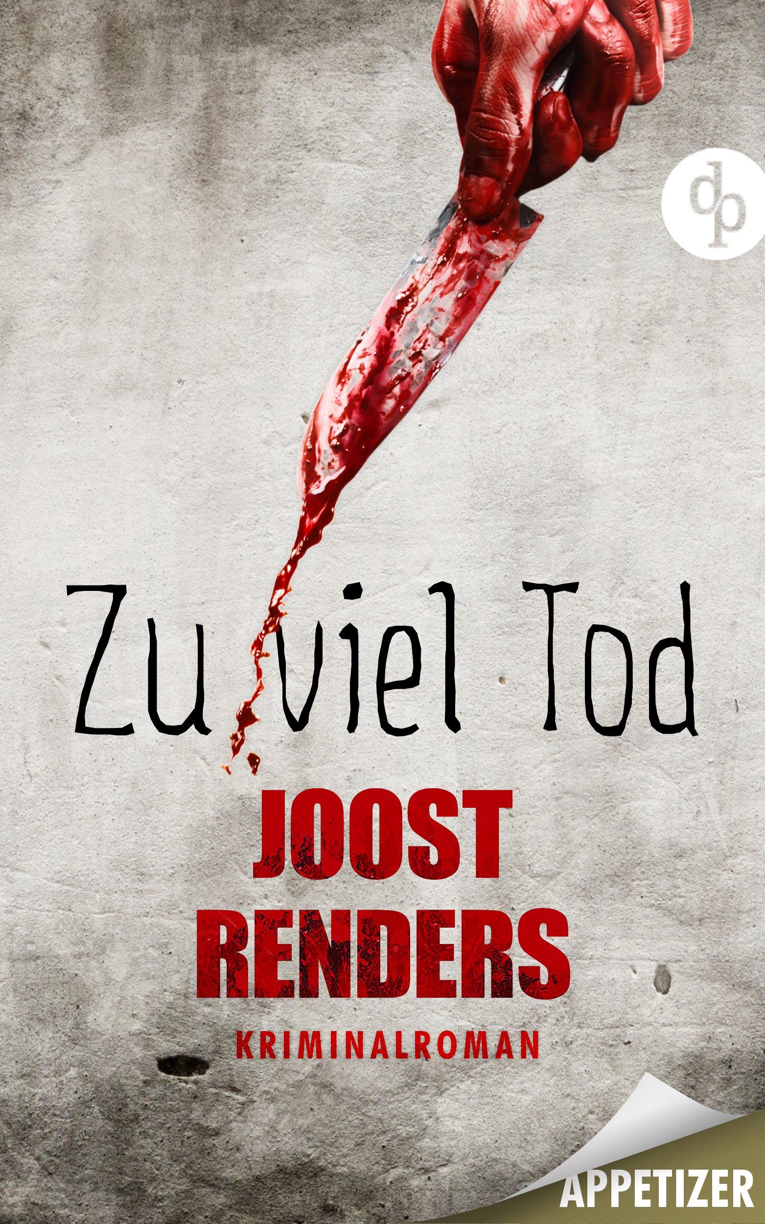 Zu viel Tod - Kriminalroman: Appetizer-Ausgabe