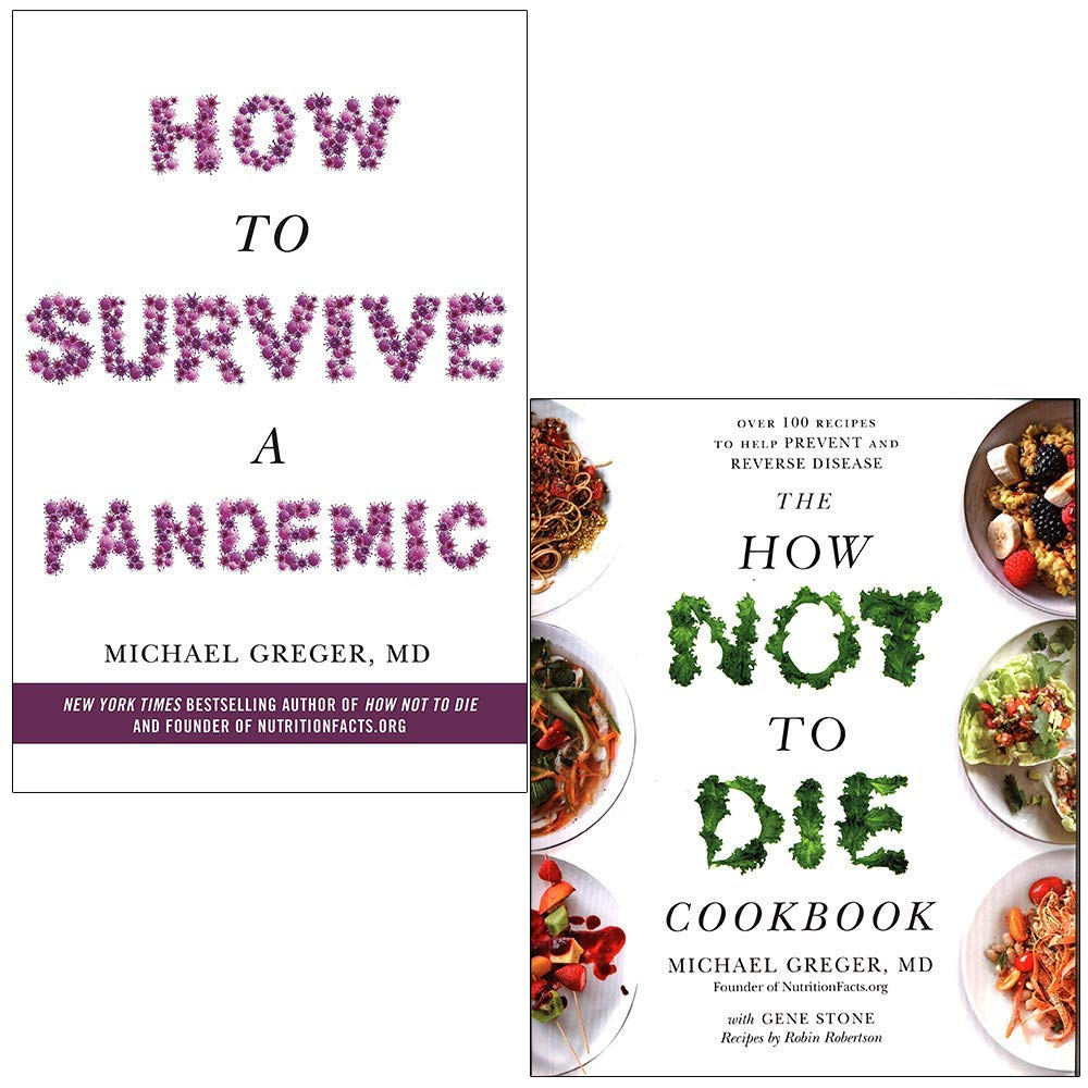 How to Survive a Pandemic & The How Not To Die Cookbook By Michael Greger 2 Books Collection Set
