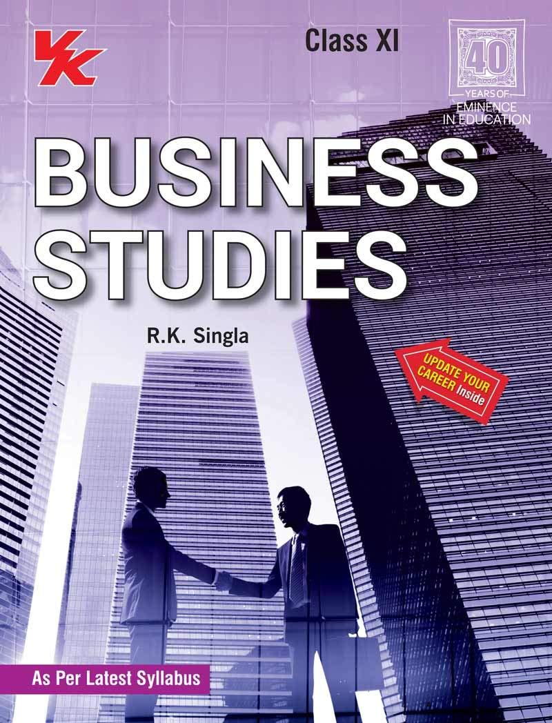 Business Studies (RK Singla)- Class 11 - CBSE (2020-21)