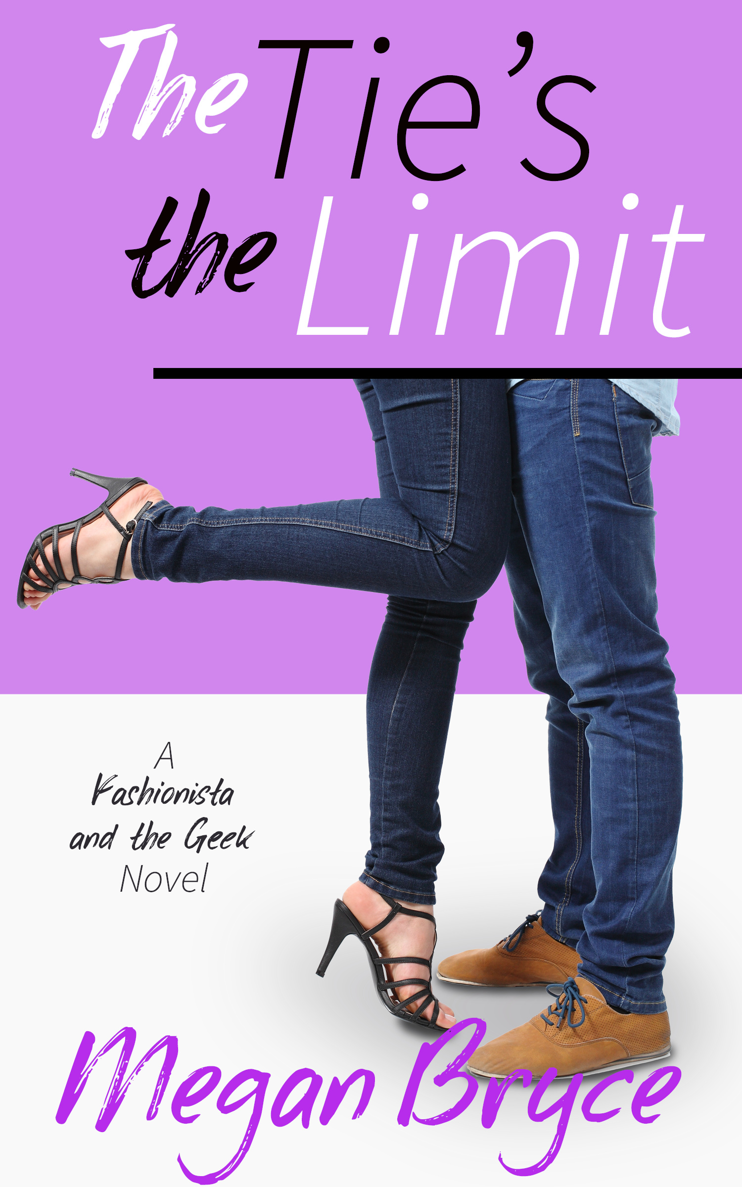 The Tie's The Limit (The Fashionista and The Geek #2)