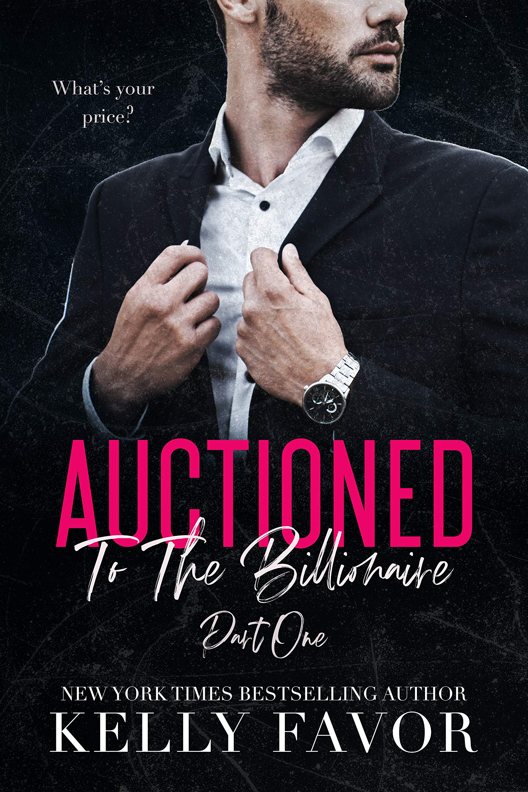 Auctioned To The Billionaire (Part One)