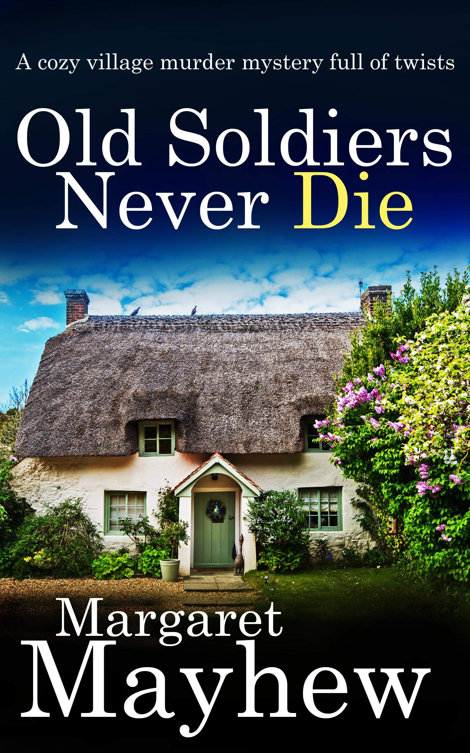 Old Soldiers Never Die (Village Mysteries #1 )