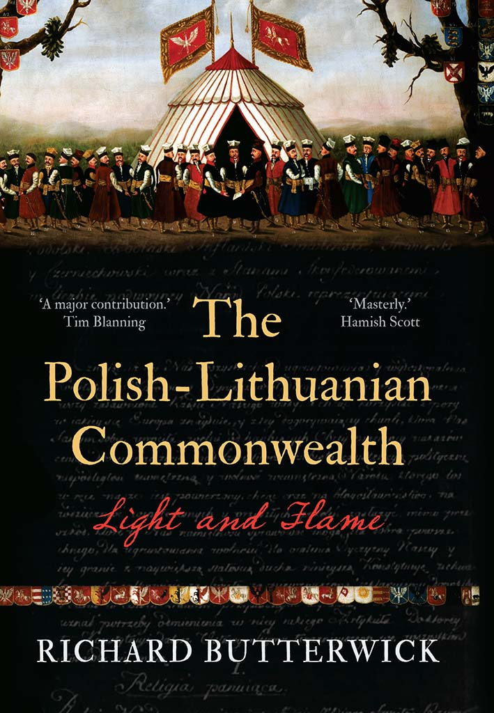The Polish-Lithuanian Commonwealth, 1733-1795: Light and Flame