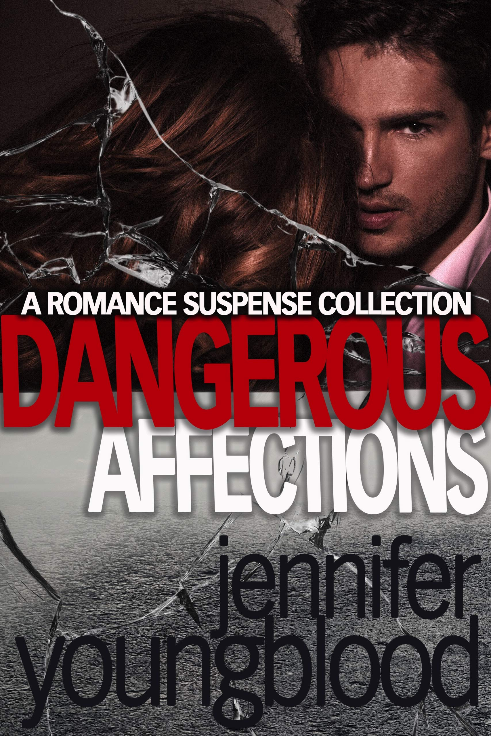 Dangerous Affections: 4 Romance Suspense Novels